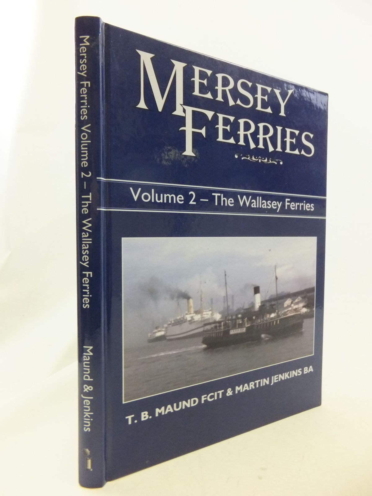Photo of MERSEY FERRIES: VOLUME 2 THE WALLASEY FERRIES written by Maund, T.B.<br />Jenkins, Martin published by Black Dwarf Publications (STOCK CODE: 2114649)  for sale by Stella & Rose's Books