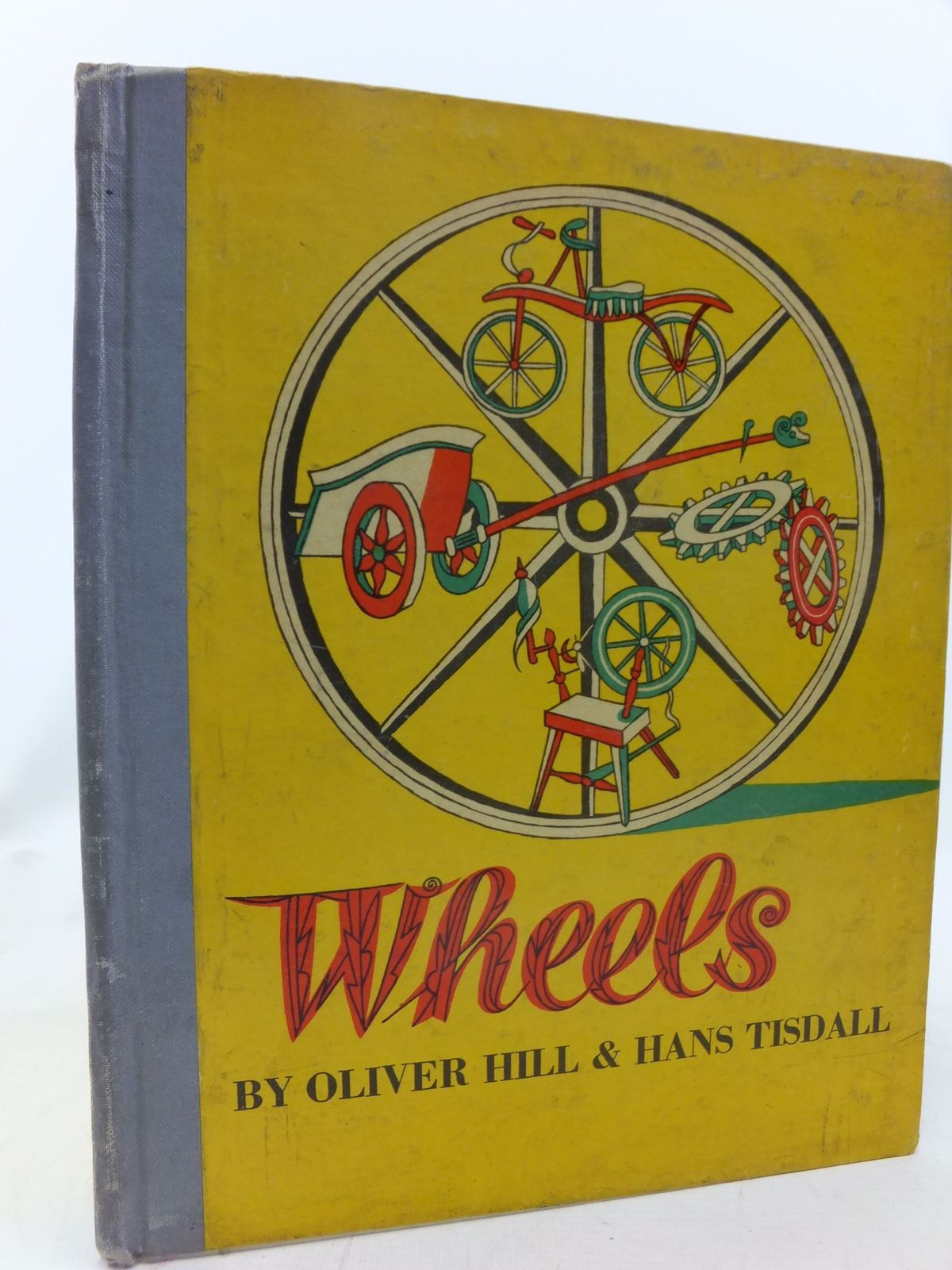 Photo of WHEELS written by Hill, Oliver<br />Tisdall, Hans illustrated by Hill, Oliver<br />Tisdall, Hans published by Pleiades Books Ltd. (STOCK CODE: 2114720)  for sale by Stella & Rose's Books