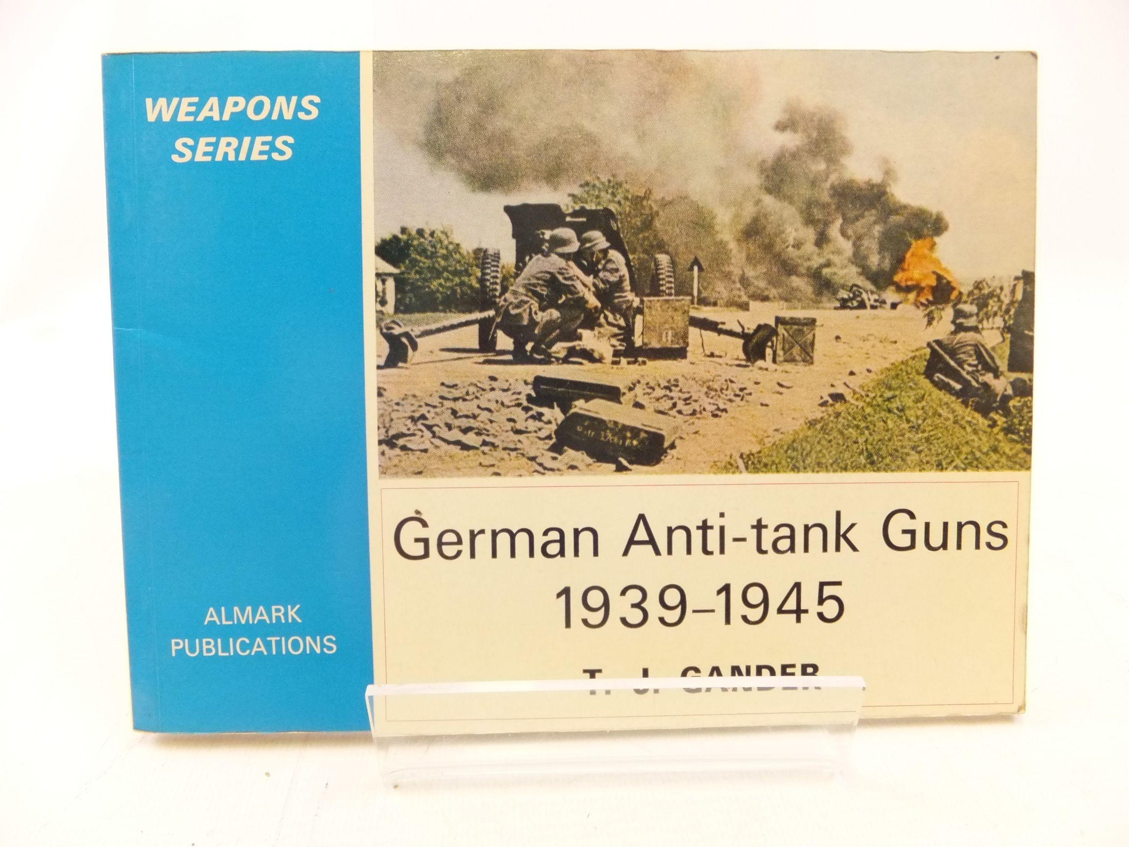 Photo of GERMAN ANTI-TANK GUNS 1939-1945 written by Gander, T.J. published by Almark Publishing Co. Ltd. (STOCK CODE: 2114765)  for sale by Stella & Rose's Books