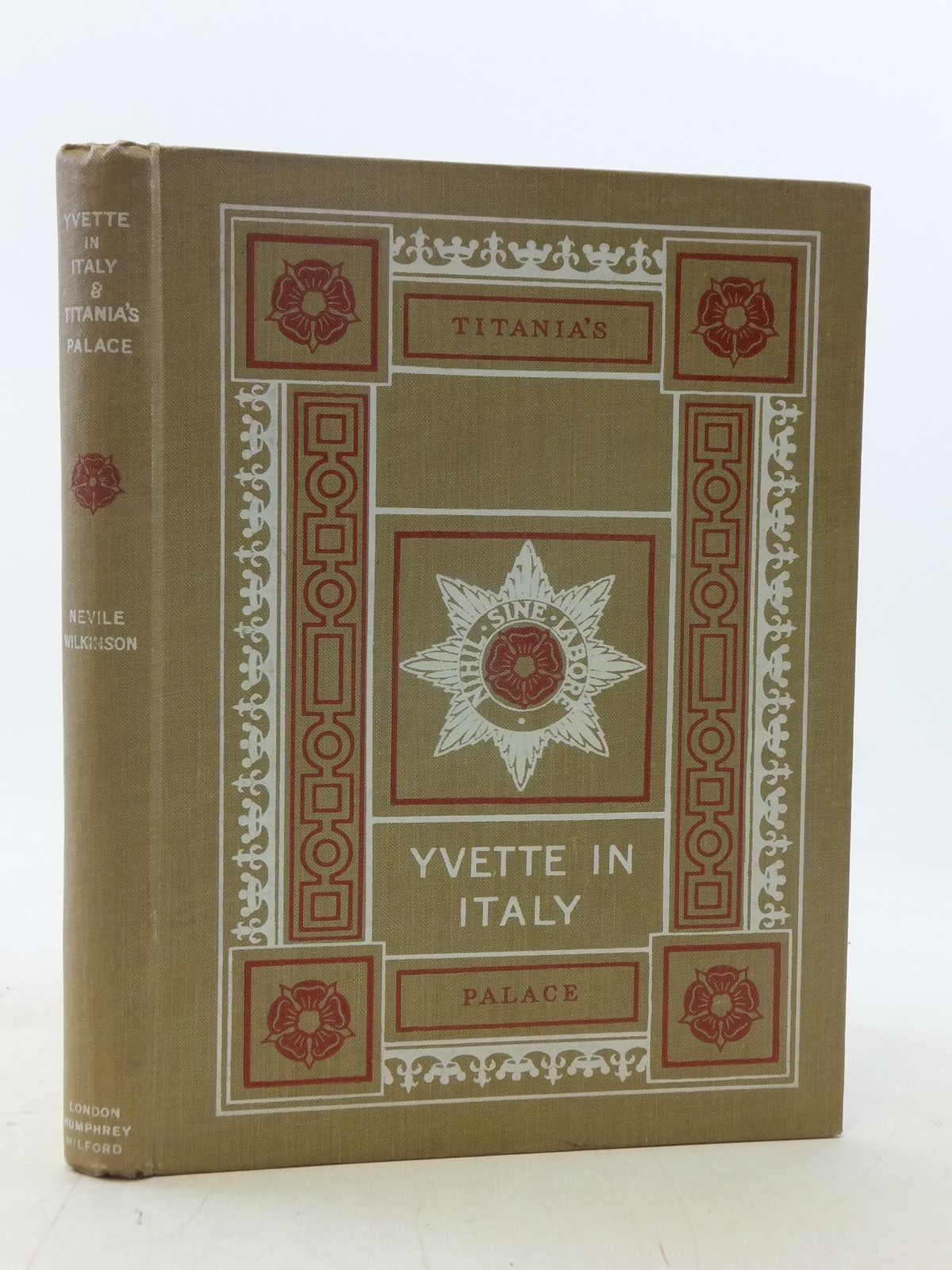 Photo of YVETTE IN ITALY & TITANIA'S PALACE written by Wilkinson, Nevile published by Humphrey Milford, Oxford University Press (STOCK CODE: 2114811)  for sale by Stella & Rose's Books