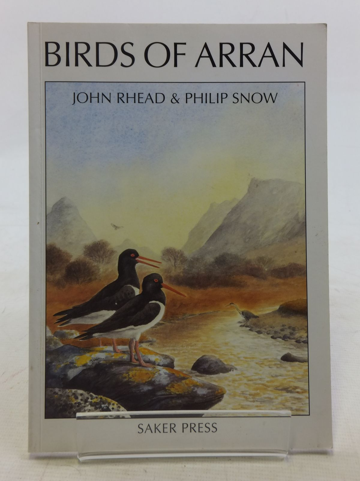 Photo of BIRDS OF ARRAN written by Rhead, John illustrated by Snow, Philip published by Saker Press (STOCK CODE: 2114912)  for sale by Stella & Rose's Books