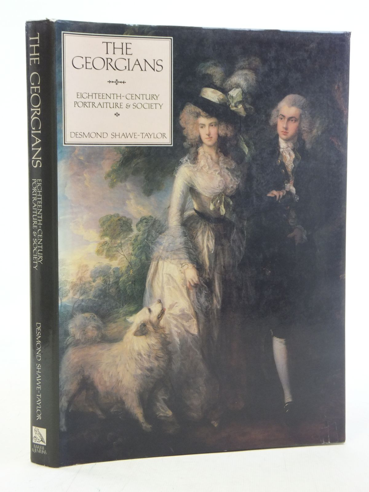 Photo of THE GEORGIANS EIGHTEENTH-CENTURY PORTRAITURE & SOCIETY written by Shawe-Taylor, Desmond published by Barrie & Jenkins (STOCK CODE: 2114954)  for sale by Stella & Rose's Books