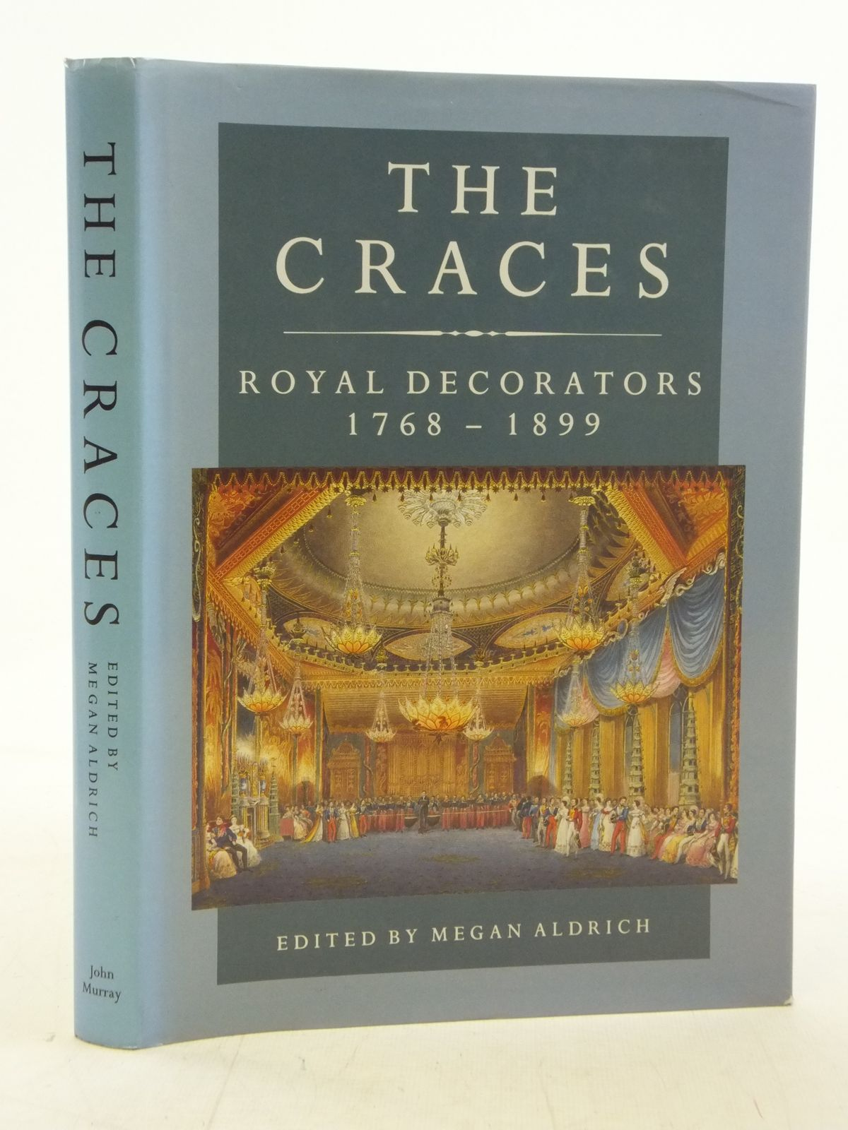 Photo of THE CRACES ROYAL DECORATORS 1768-1899 written by Aldrich, Megan published by John Murray (STOCK CODE: 2114955)  for sale by Stella & Rose's Books