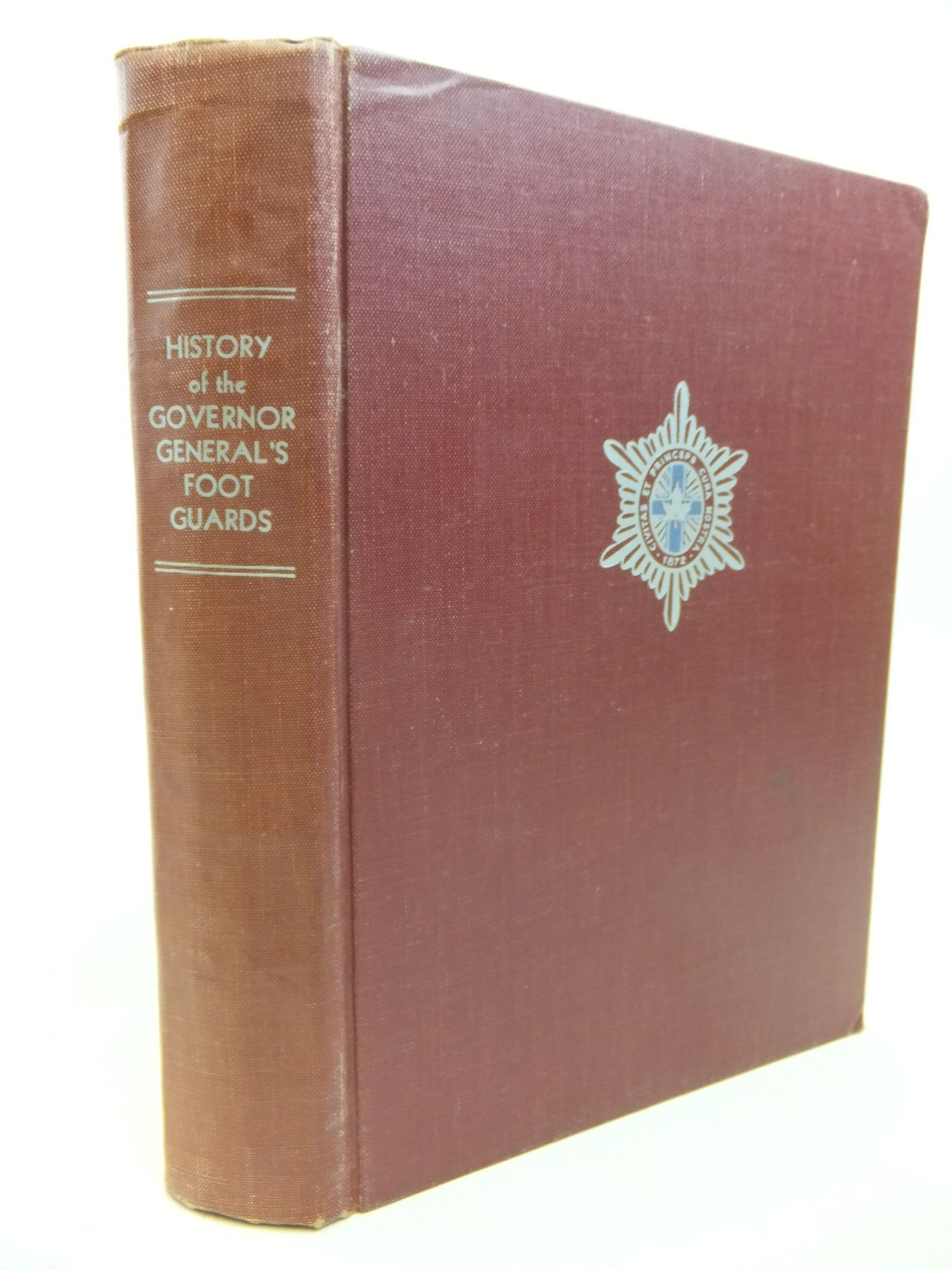 Photo of THE REGIMENTAL HISTORY OF THE GOVERNOR GENERAL'S FOOT GUARDS (STOCK CODE: 2115134)  for sale by Stella & Rose's Books