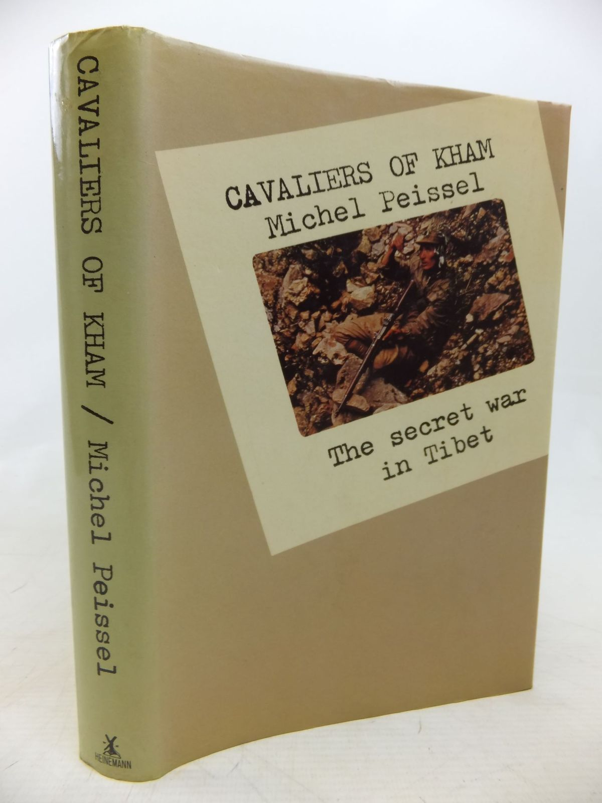 Photo of CAVALIERS OF KHAM THE SECRET WAR IN TIBET written by Peissel, Michel published by Heinemann (STOCK CODE: 2115147)  for sale by Stella & Rose's Books