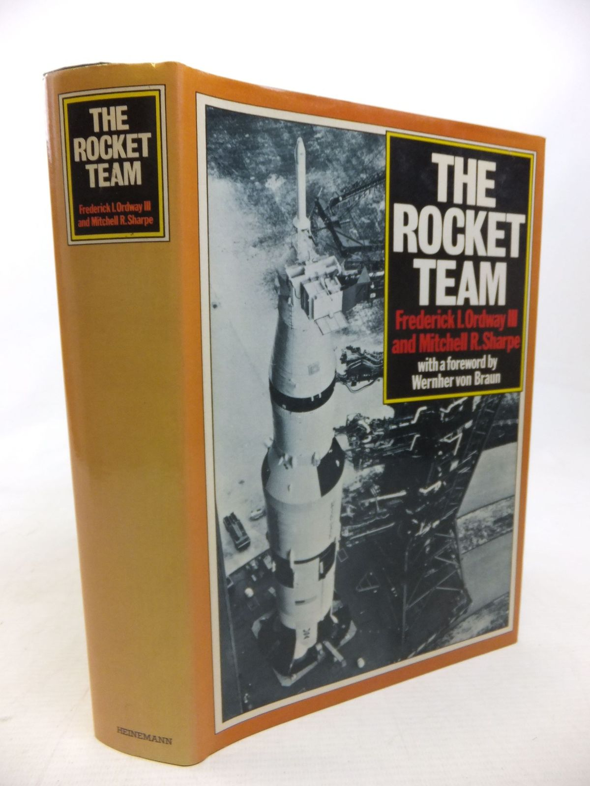 Photo of THE ROCKET TEAM written by Ordway, Frederick I.<br />Sharpe, Mitchell R. published by Heinemann (STOCK CODE: 2115329)  for sale by Stella & Rose's Books
