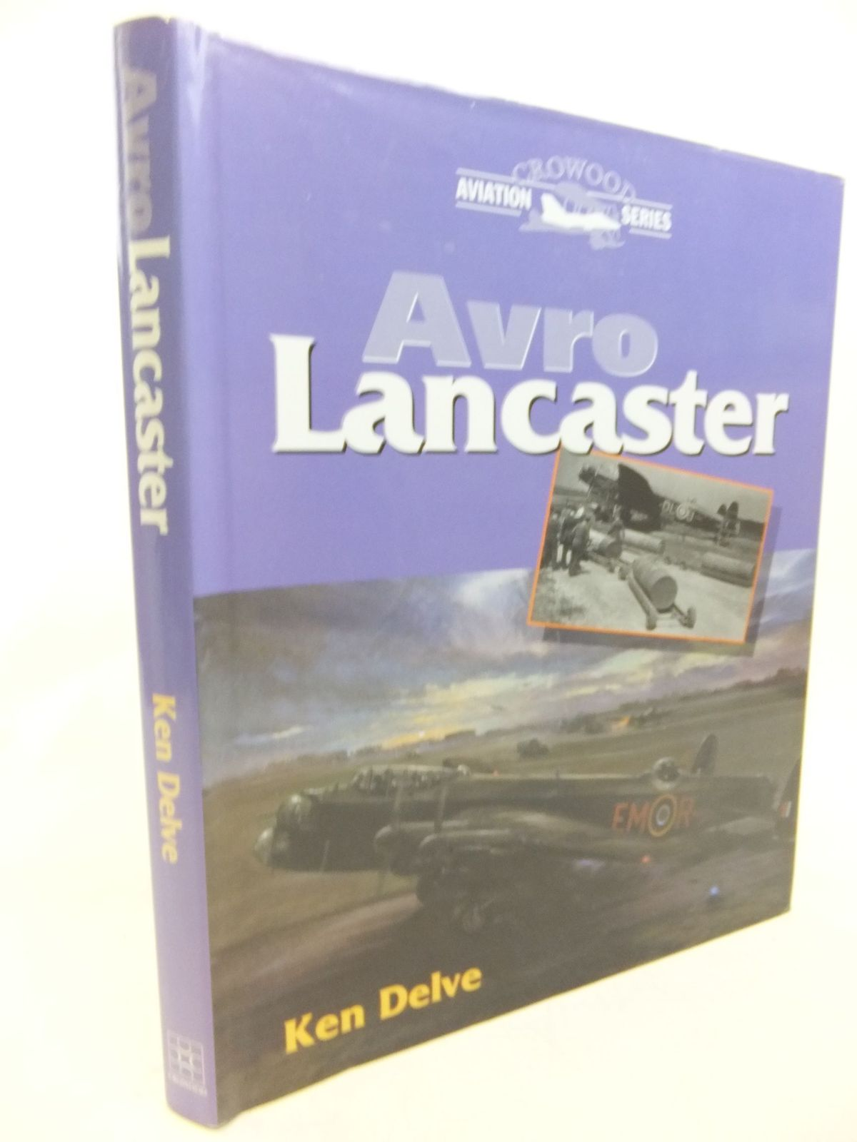 Photo of AVRO LANCASTER written by Delve, Ken published by The Crowood Press (STOCK CODE: 2115373)  for sale by Stella & Rose's Books