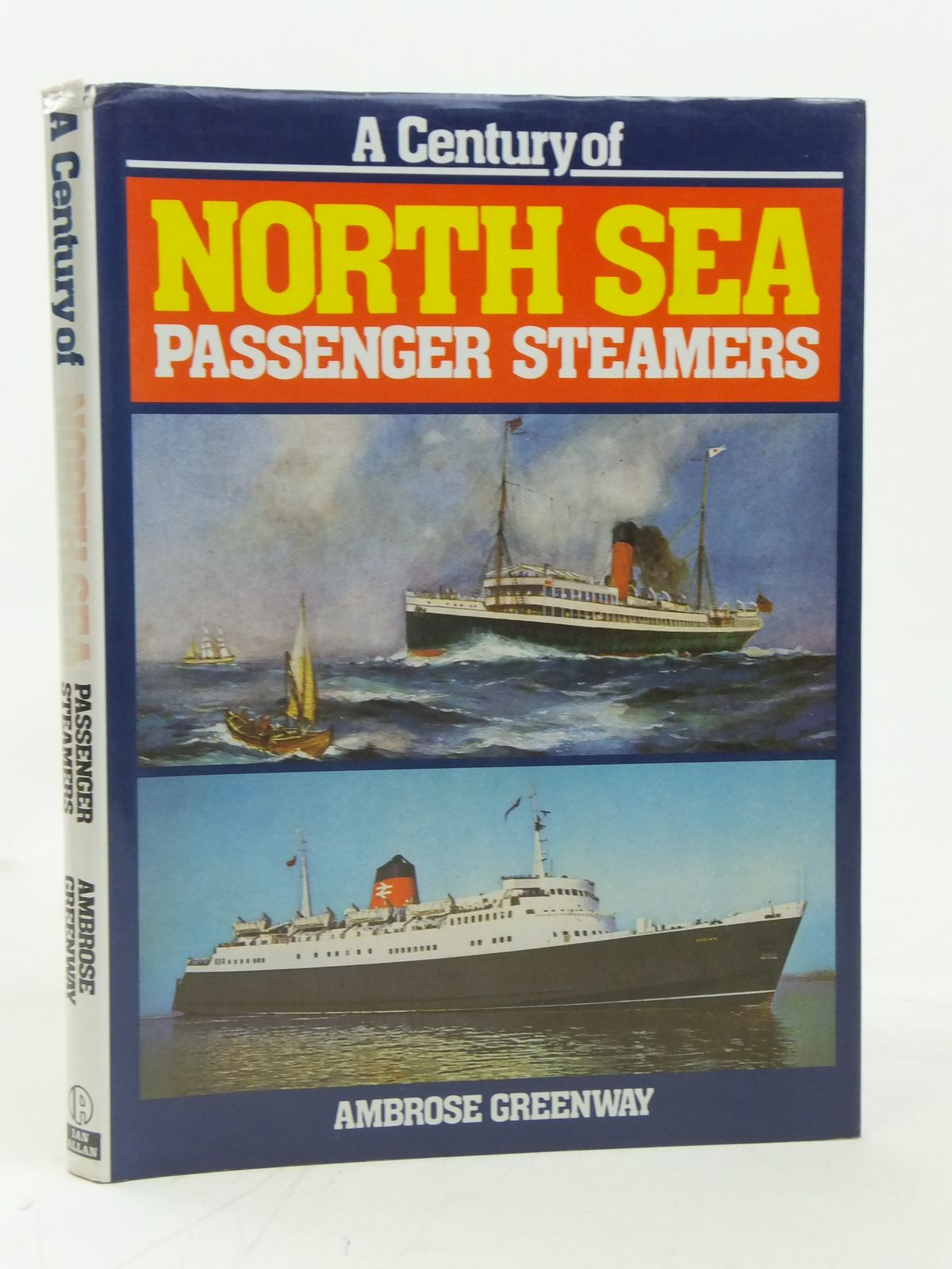 Photo of A CENTURY OF NORTH SEA PASSENGER STEAMERS written by Greenway, Ambrose published by Ian Allan Ltd. (STOCK CODE: 2115468)  for sale by Stella & Rose's Books