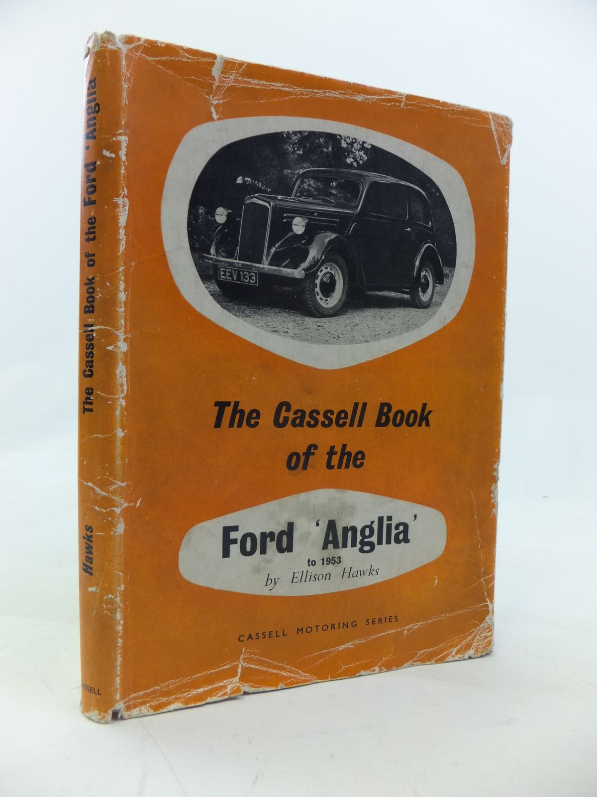 Photo of THE CASSELL BOOK OF THE FORD ANGLIA (1940-53) written by Hawks, Ellison published by Cassell & Company Limited (STOCK CODE: 2115517)  for sale by Stella & Rose's Books