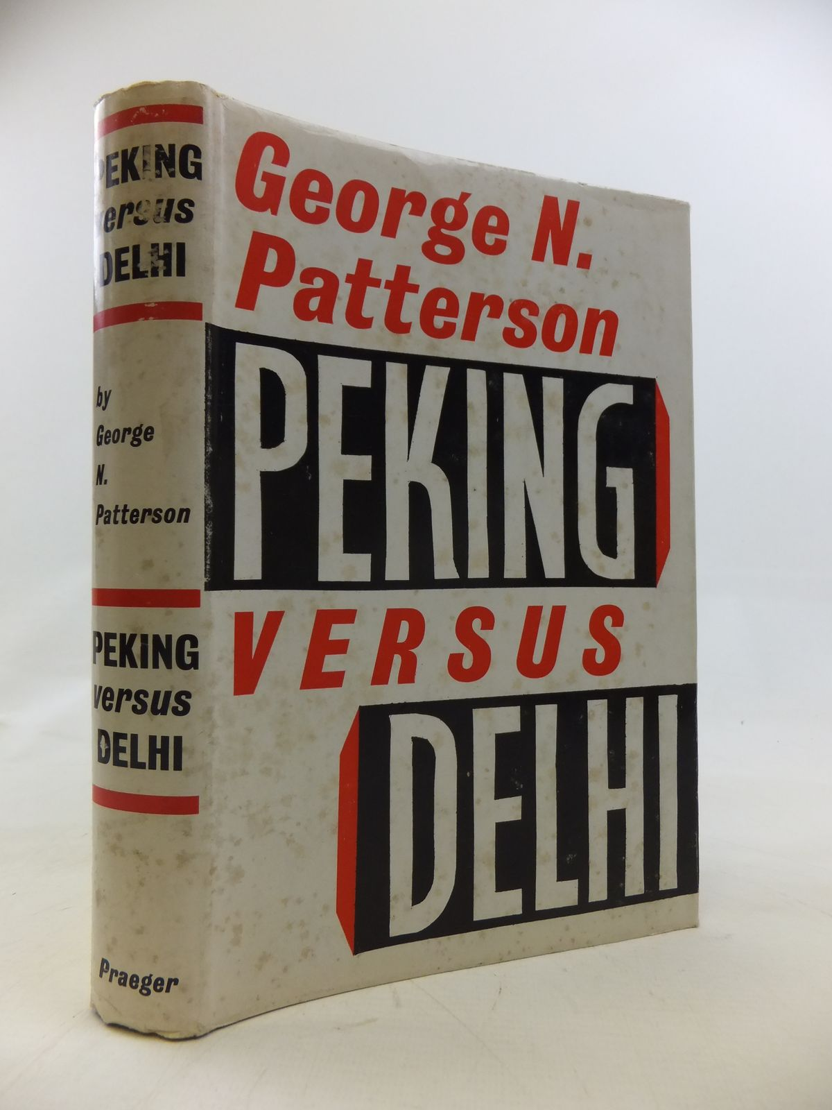 Photo of PEKING VERSUS DELHI written by Patterson, George N. published by Frederick A. Praeger (STOCK CODE: 2115561)  for sale by Stella & Rose's Books