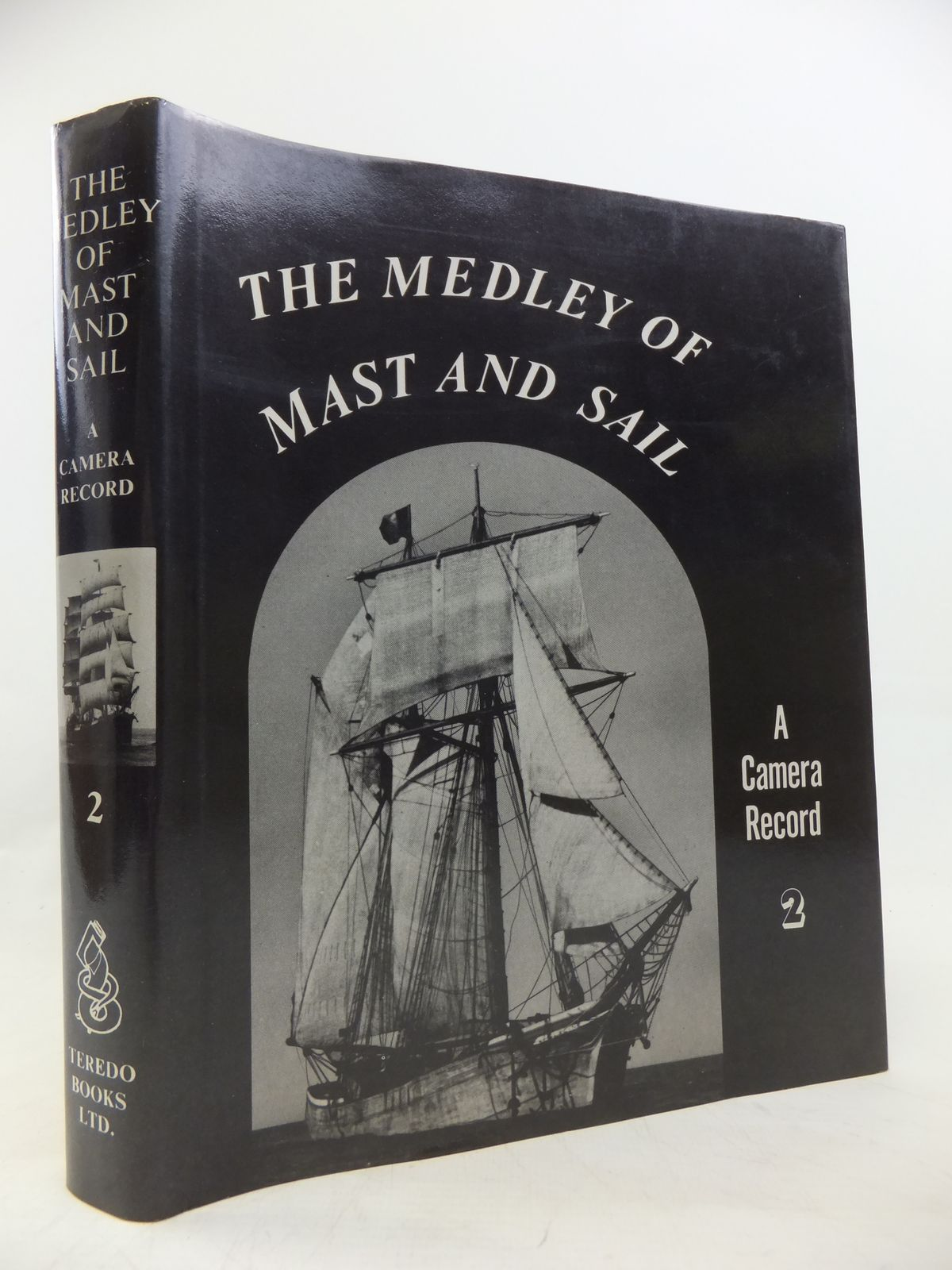 Photo of THE MEDLEY OF MAST AND SAIL A CAMERA RECORD 2 written by Hurst, Alex A. published by Teredo Books (STOCK CODE: 2115578)  for sale by Stella & Rose's Books