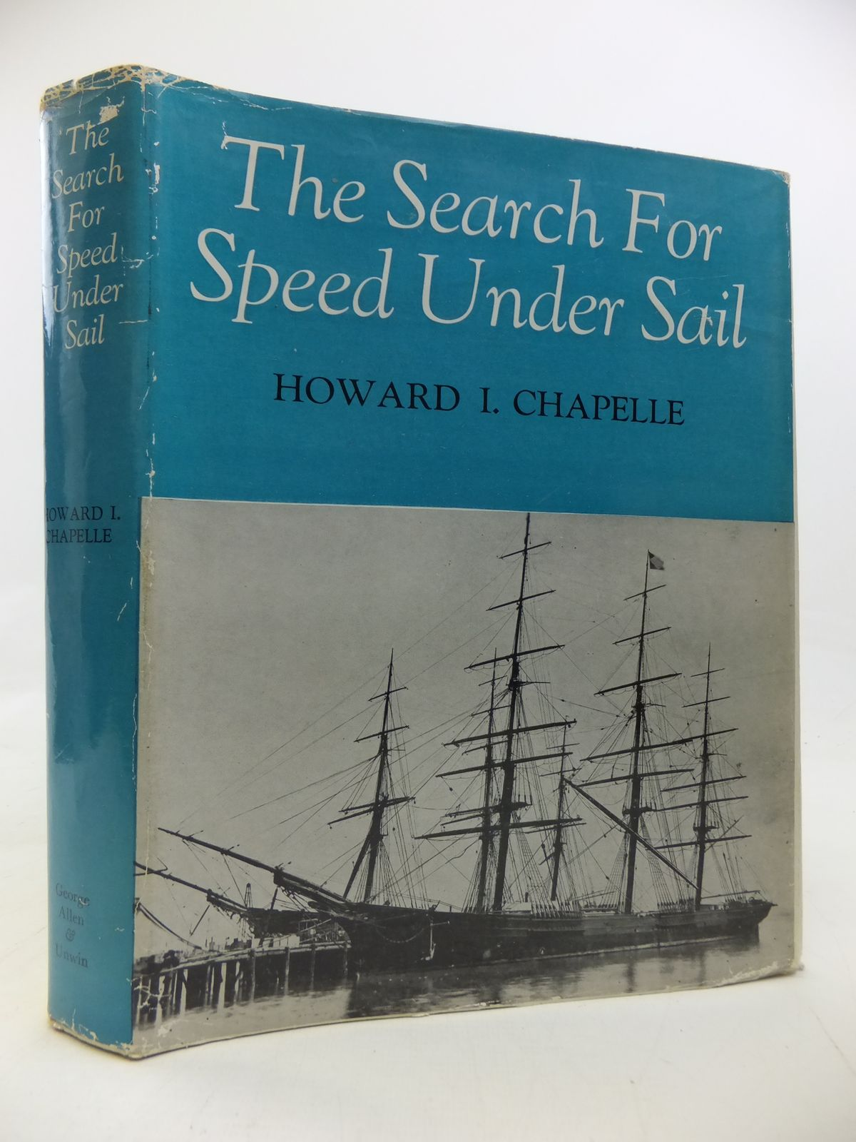 Photo of THE SEARCH FOR SPEED UNDER SAIL 1700 - 1855 written by Chapelle, Howard I. published by George Allen & Unwin Ltd. (STOCK CODE: 2115648)  for sale by Stella & Rose's Books