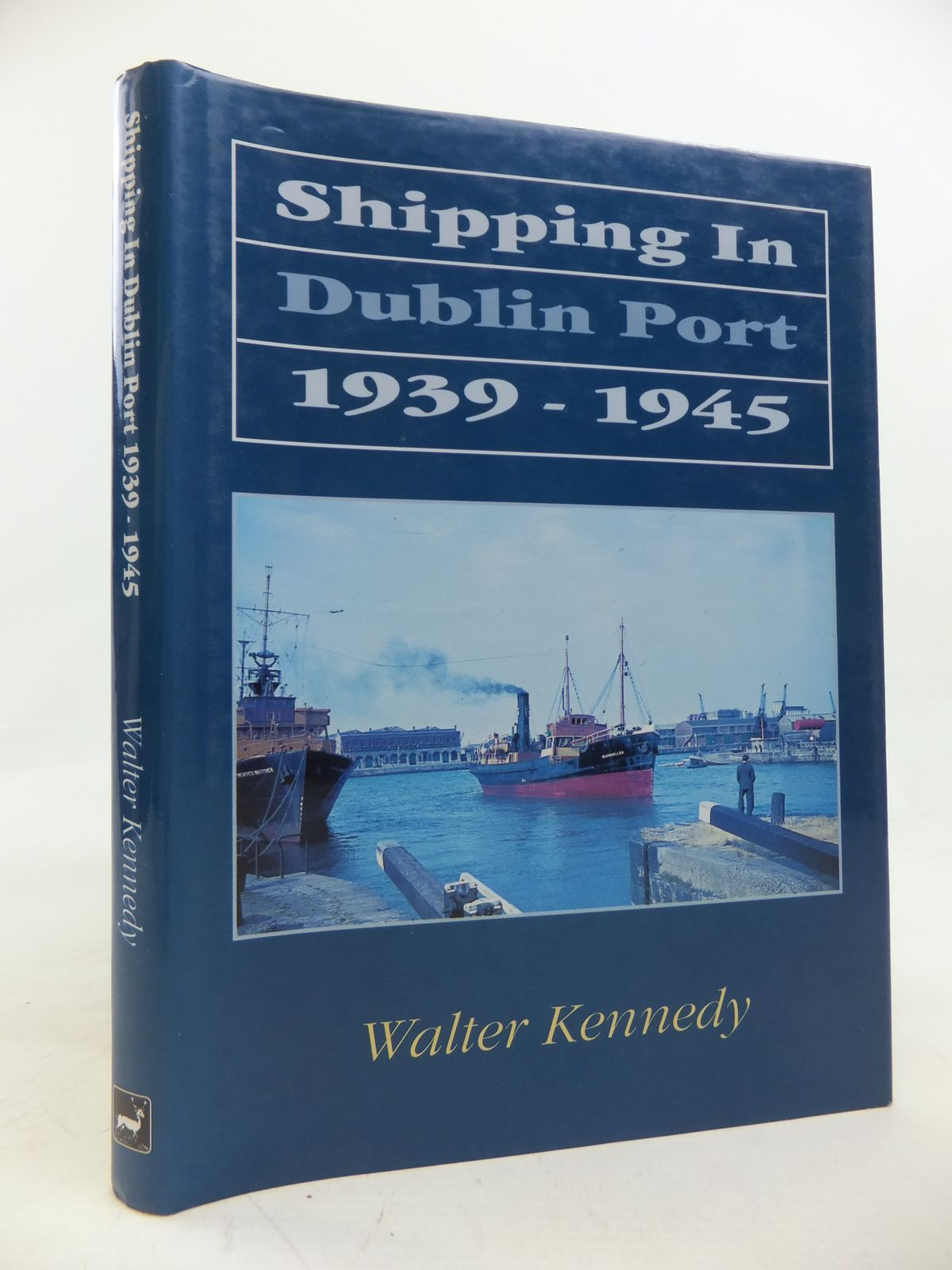 Photo of SHIPPING IN DUBLIN PORT 1939-45 written by Kennedy, Walter published by The Pentland Press (STOCK CODE: 2115665)  for sale by Stella & Rose's Books