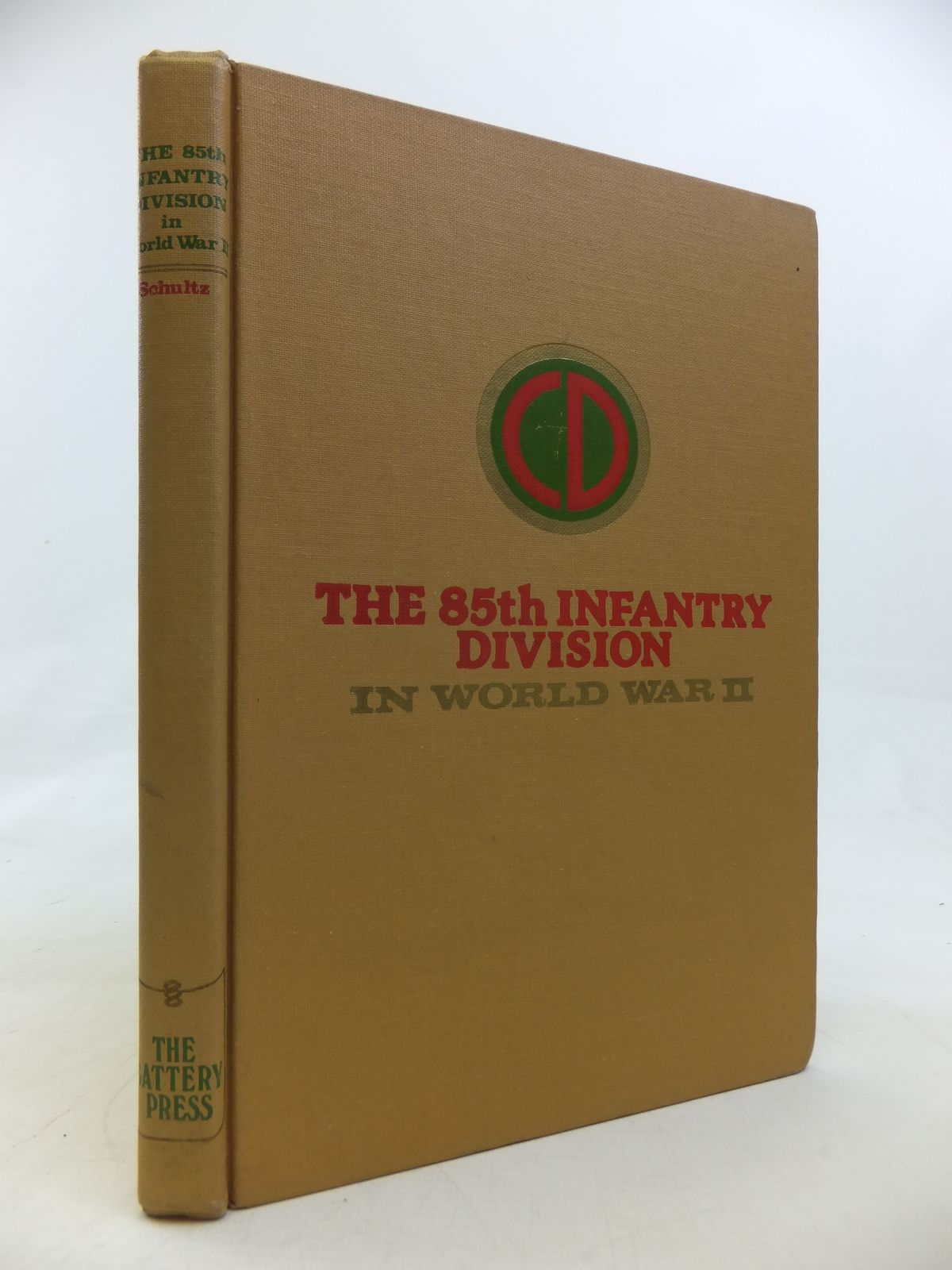 Photo of THE 85TH INFANTRY DIVISION IN WORLD WAR II written by Schultz, Paul L. published by The Battery Press (STOCK CODE: 2115713)  for sale by Stella & Rose's Books