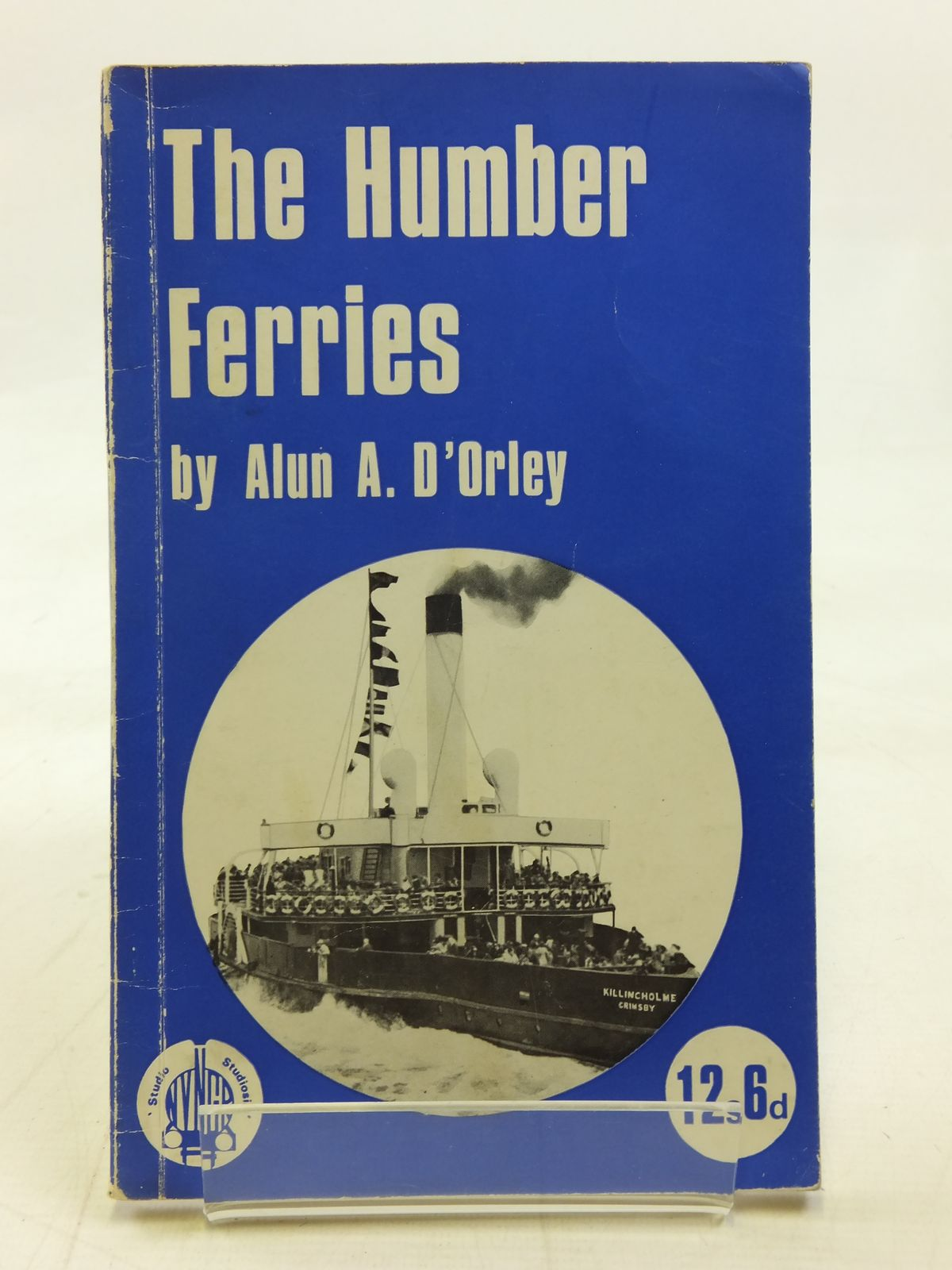 Photo of THE HUMBER FERRIES written by D'Orley, Alun A. published by Nidd Valley Narrow Gauge Railways Ltd. (STOCK CODE: 2115733)  for sale by Stella & Rose's Books