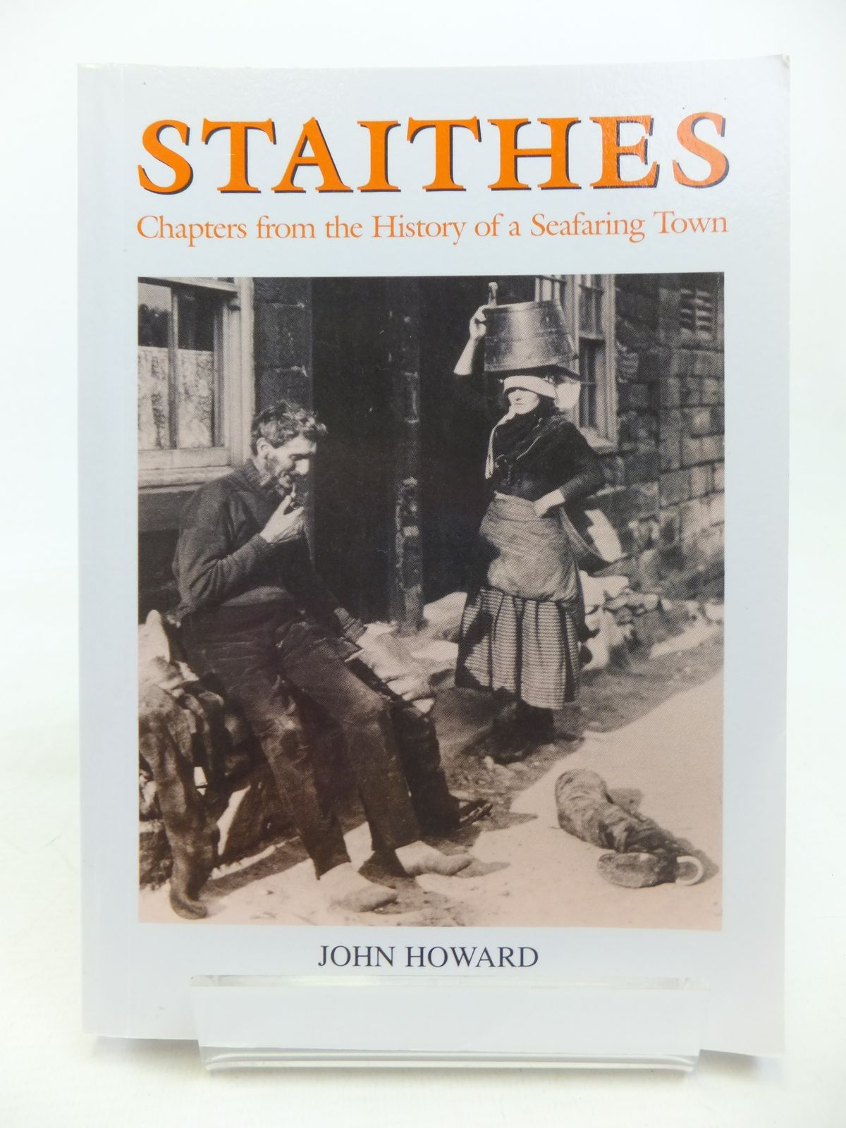 Photo of STAITHES CHAPTERS FROM THE HISTORY OF A SEAFARING TOWN written by Howard, John published by John Howard (STOCK CODE: 2115853)  for sale by Stella & Rose's Books