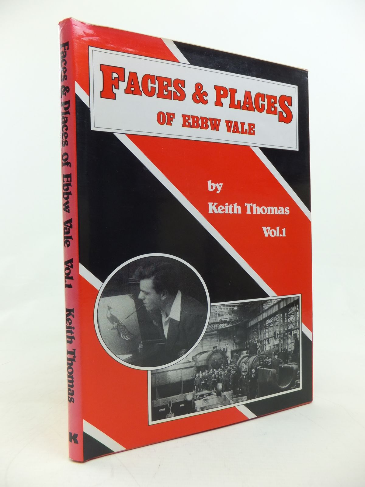 Photo of FACES & PLACES OF EBBW VALE VOLUME ONE written by Thomas, Keith published by Kerin Publishers (STOCK CODE: 2115855)  for sale by Stella & Rose's Books