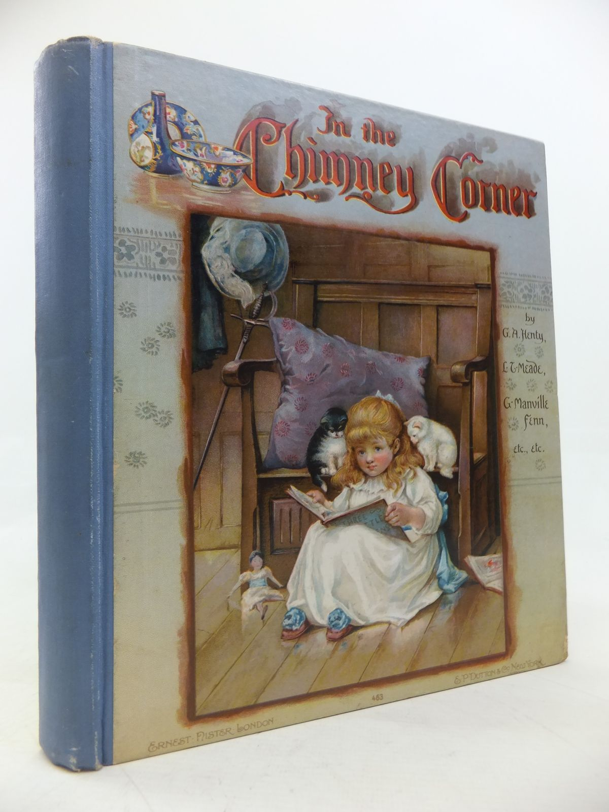 Photo of IN THE CHIMNEY CORNER written by Henty, G.A.<br />Meade, L.T.<br />Everett-Green, Evelyn<br />et al, illustrated by Dennis, Ada<br />Hardy, E. Stuart<br />Robinson, Hilda K.<br />et al., published by Ernest Nister (STOCK CODE: 2115863)  for sale by Stella & Rose's Books