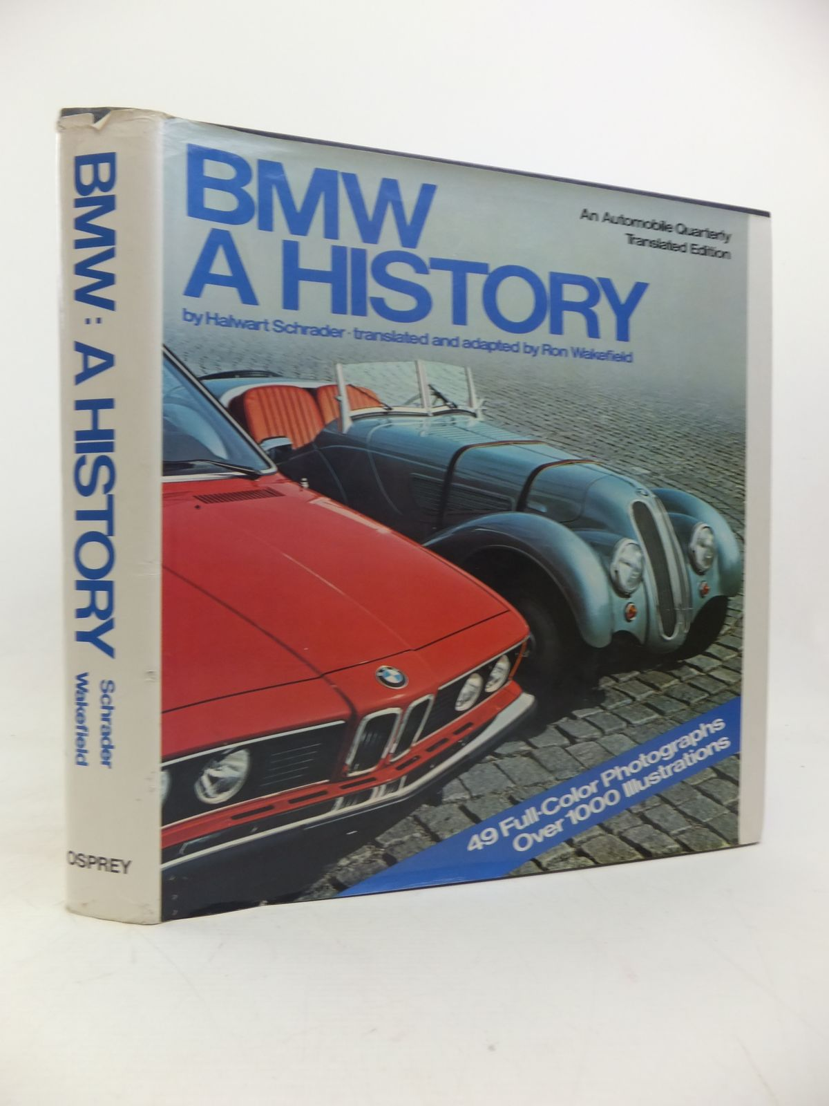 Photo of BMW A HISTORY written by Schrader, Halwart published by Osprey Publishing (STOCK CODE: 2115875)  for sale by Stella & Rose's Books