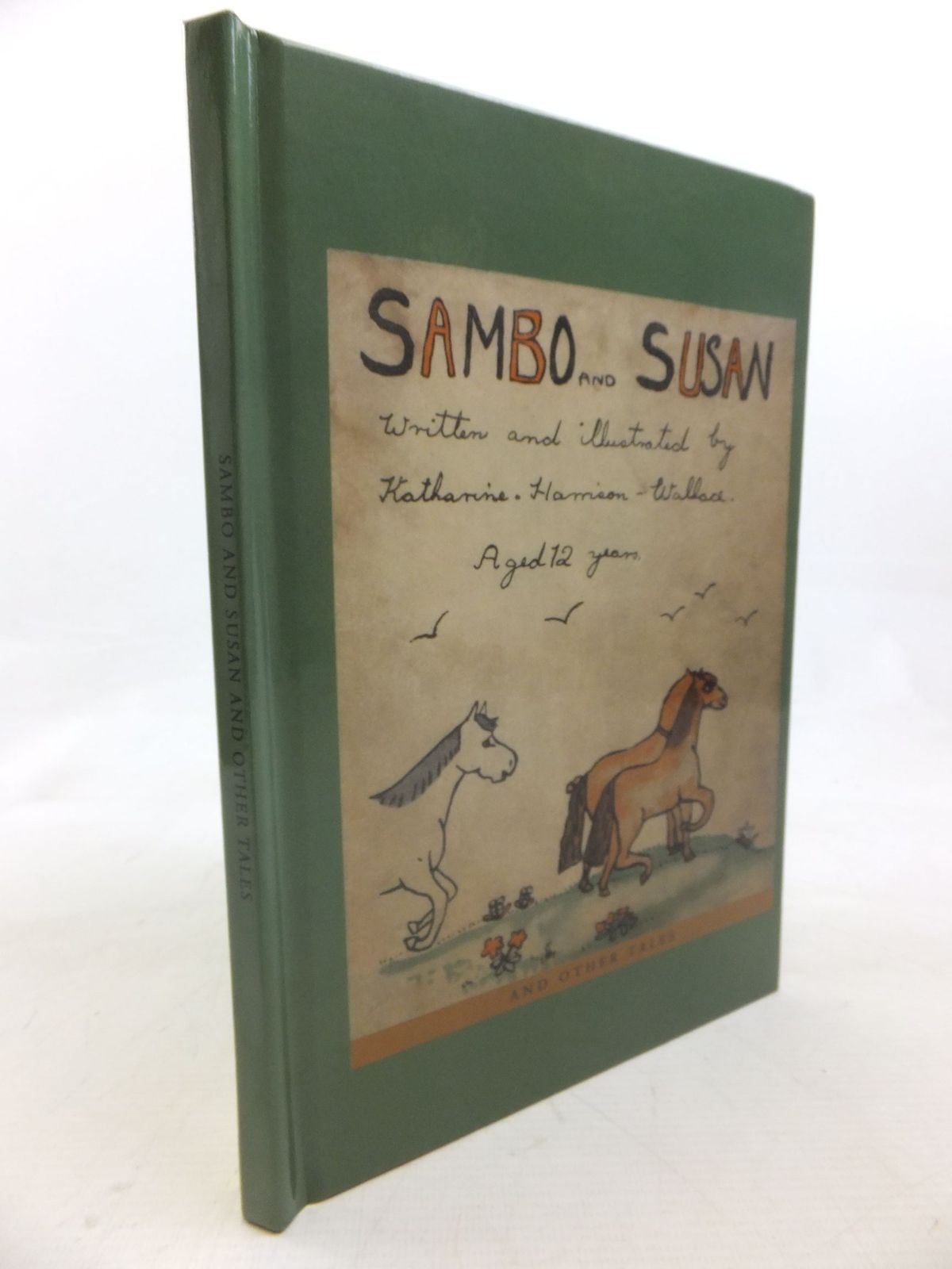 Photo of SAMBO AND SUSAN AND OTHER TALES written by Harrison-Wallace, Katharine illustrated by Harrison-Wallace, Katharine published by Apple Tree Press (STOCK CODE: 2116403)  for sale by Stella & Rose's Books