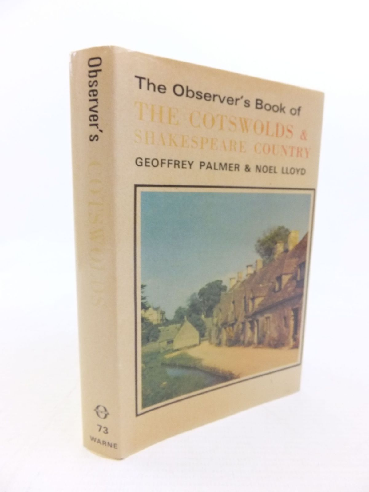 Photo of THE OBSERVER'S BOOK OF THE COTSWOLDS AND SHAKESPEARE COUNTRY written by Palmer, Geoffrey<br />Lloyd, Noel published by Frederick Warne (STOCK CODE: 2116408)  for sale by Stella & Rose's Books