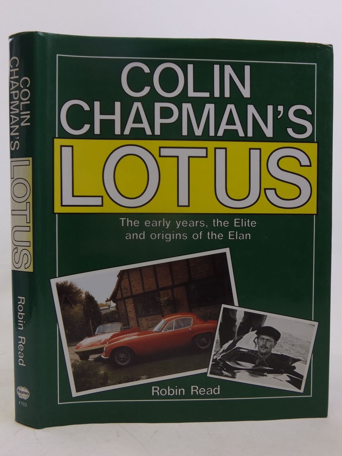 Photo of COLIN CHAPMAN'S LOTUS written by Read, Robin published by Foulis, Haynes (STOCK CODE: 2116419)  for sale by Stella & Rose's Books