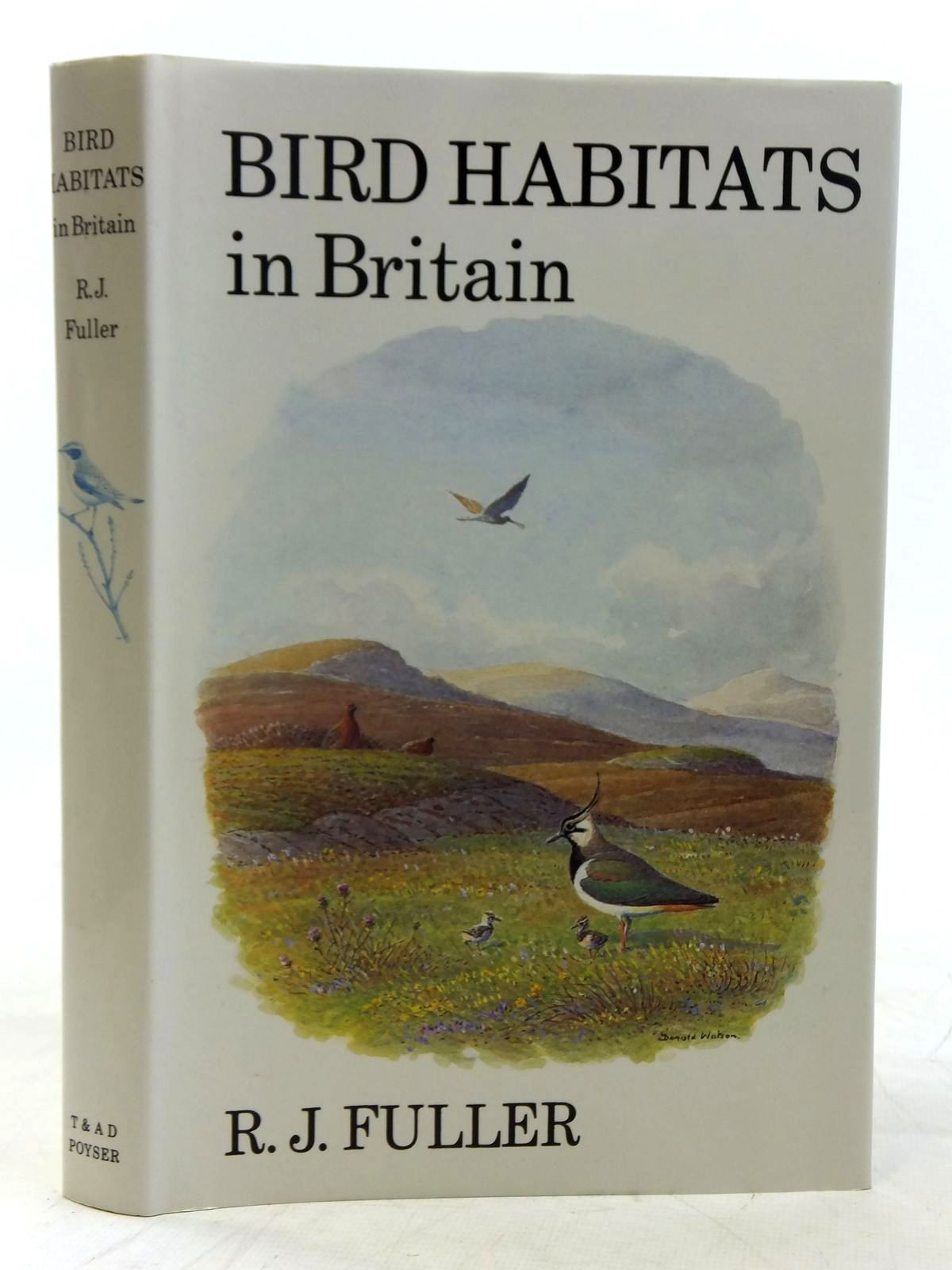 Photo of BIRD HABITATS IN BRITAIN written by Fuller, R.J. illustrated by Watson, Donald published by T. & A.D. Poyser (STOCK CODE: 2116578)  for sale by Stella & Rose's Books