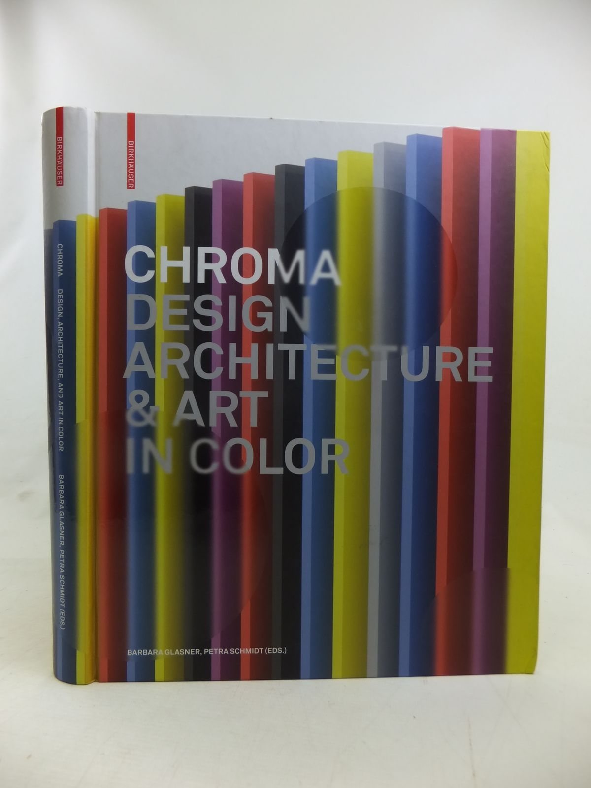 Photo of CHROMA: DESIGN, ARCHITECTURE & ART IN COLOUR written by Glasner, Barbara<br />Schmidt, Petra published by Birkhauser (STOCK CODE: 2116815)  for sale by Stella & Rose's Books
