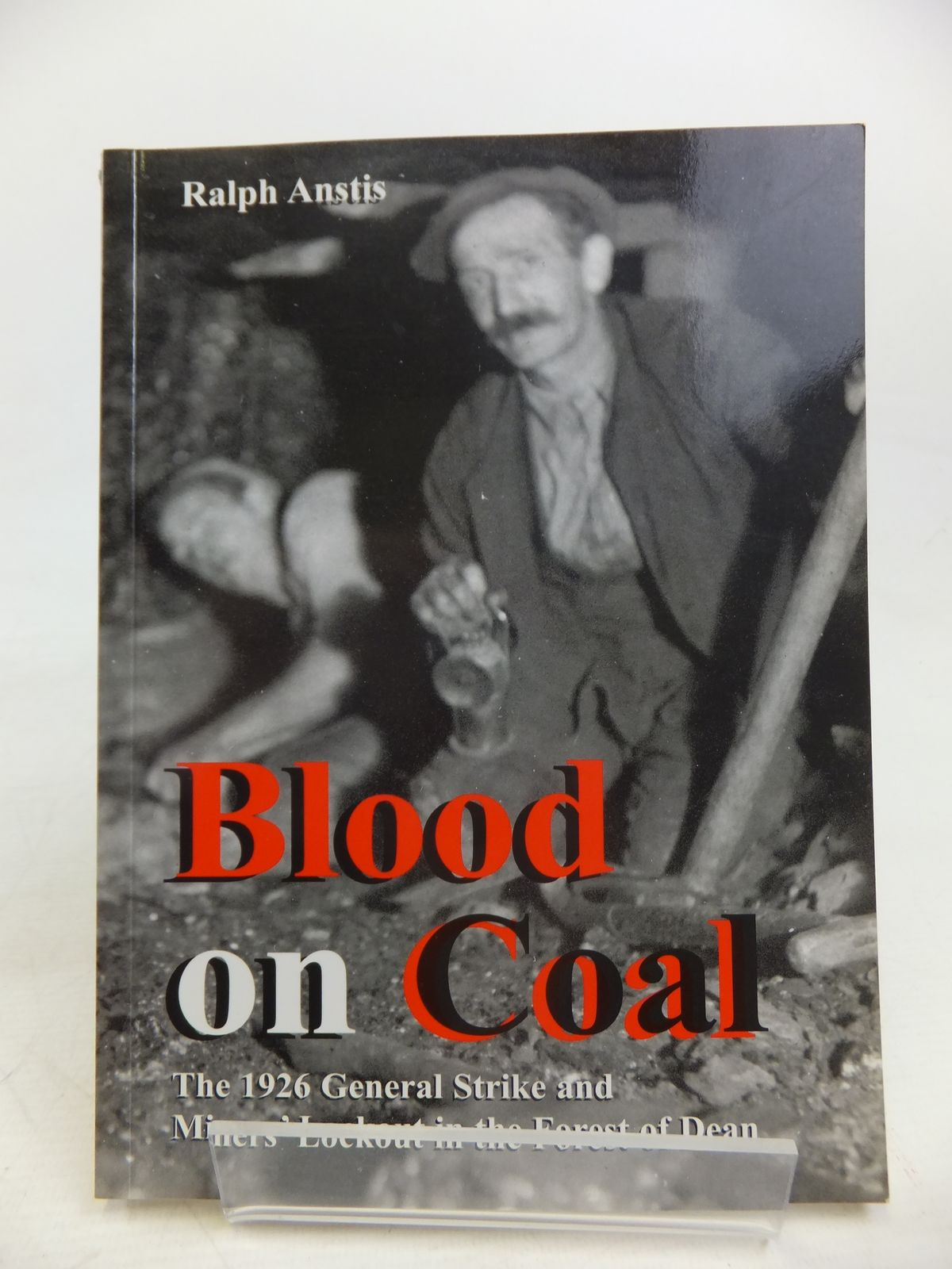 Photo of BLOOD ON COAL written by Anstis, Ralph published by Black Dwarf Publications (STOCK CODE: 2116818)  for sale by Stella & Rose's Books