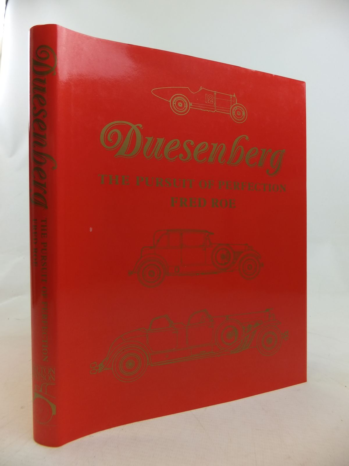 Photo of DUESENBERG THE PURSUIT OF PERFECTION written by Roe, Fred published by Dalton Watson (STOCK CODE: 2116947)  for sale by Stella & Rose's Books