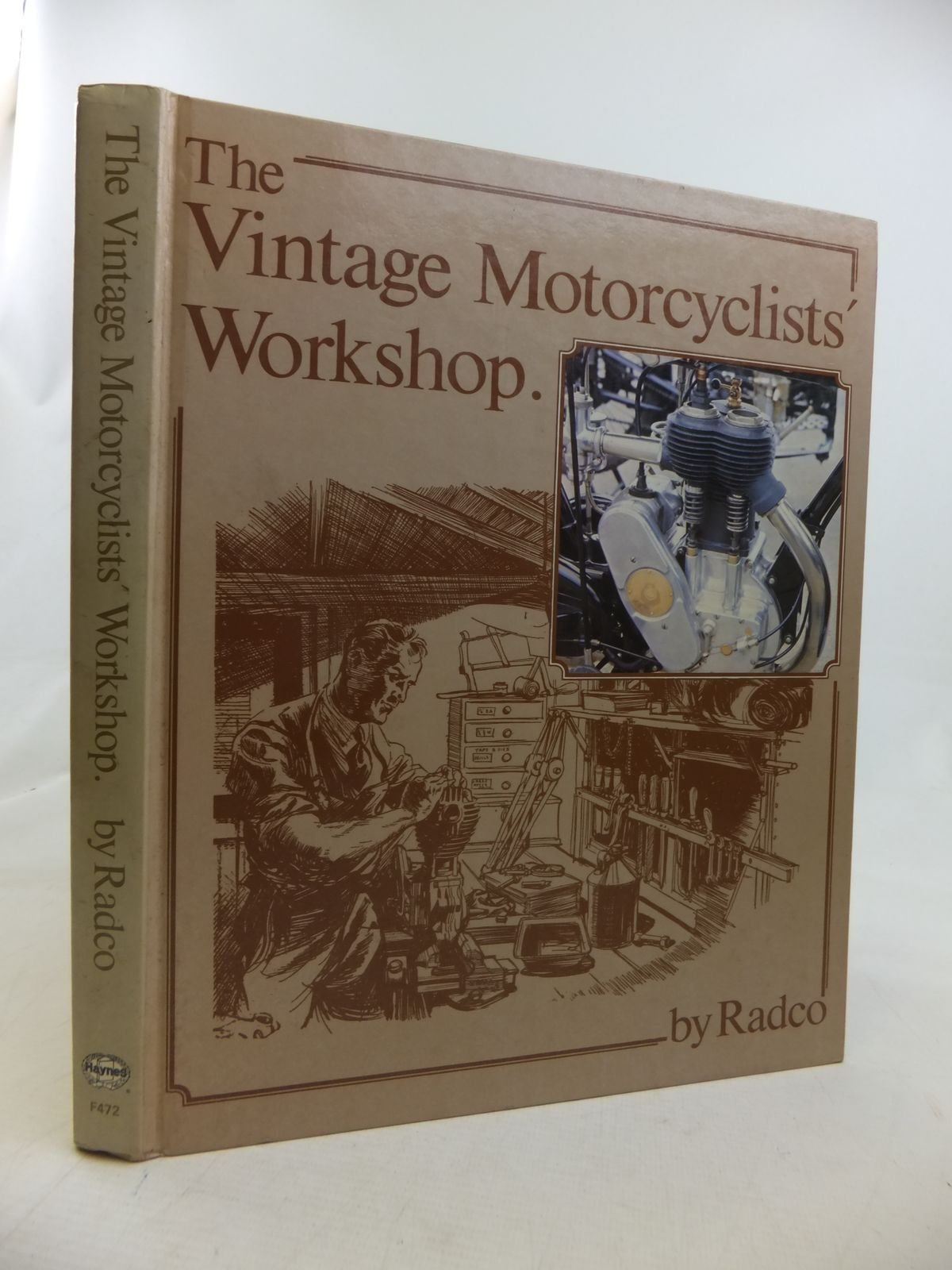 Photo of THE VINTAGE MOTORCYCLISTS' WORKSHOP written by Radco,  published by Foulis, Haynes (STOCK CODE: 2116950)  for sale by Stella & Rose's Books