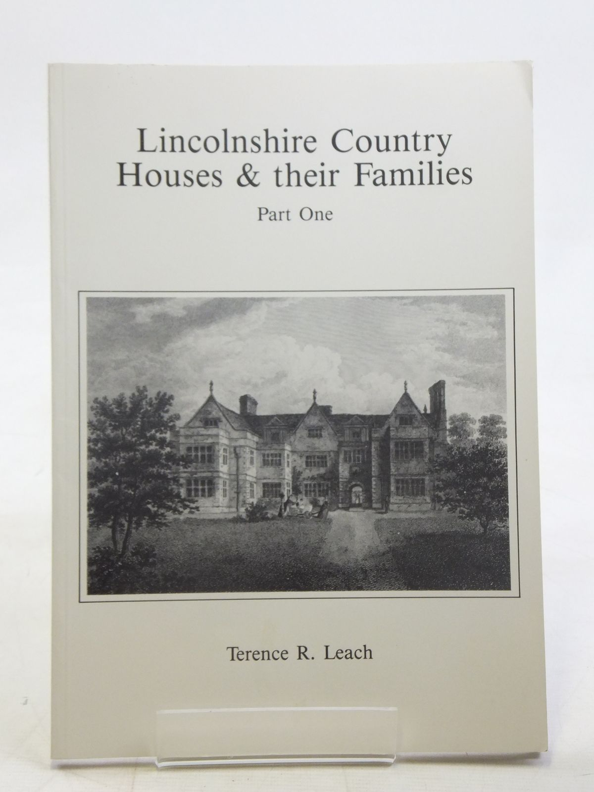 Photo of LINCOLNSHIRE COUNTRY HOUSES & THEIR FAMILIES PART ONE written by Leach, Terence R. published by Laece Books (STOCK CODE: 2117068)  for sale by Stella & Rose's Books