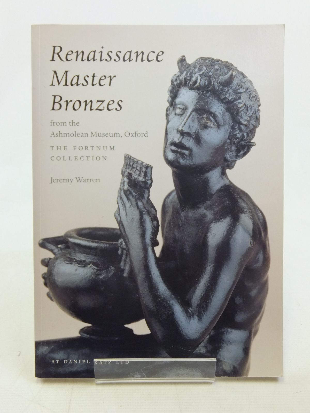 Photo of RENAISSANCE MASTER BRONZES written by Warren, Jeremy published by Daniel Katz Ltd And The Ashmolean Museum, Oxford, National Art Collections Fund (STOCK CODE: 2117124)  for sale by Stella & Rose's Books
