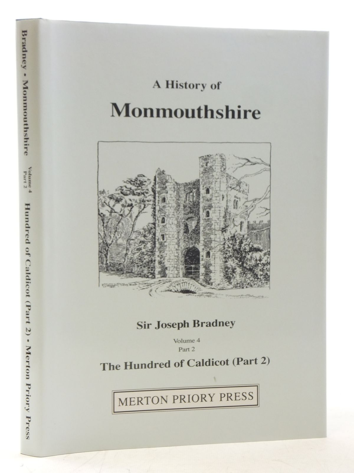 Photo of A HISTORY OF MONMOUTHSHIRE THE HUNDRED OF CALDICOT PART 2 written by Bradney, Joseph published by Merton Priory Press (STOCK CODE: 2117174)  for sale by Stella & Rose's Books