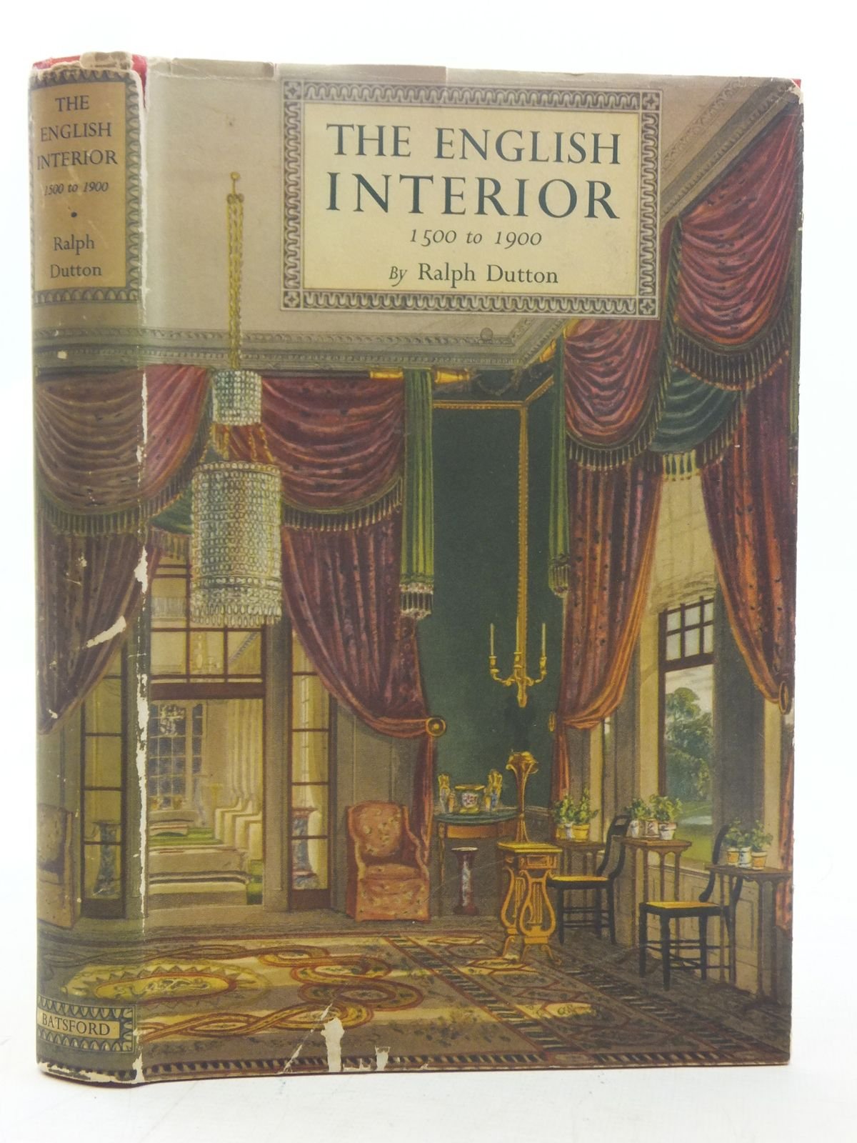 Photo of THE ENGLISH INTERIOR 1500 TO 1900 written by Dutton, Ralph published by B.T. Batsford Ltd. (STOCK CODE: 2117256)  for sale by Stella & Rose's Books