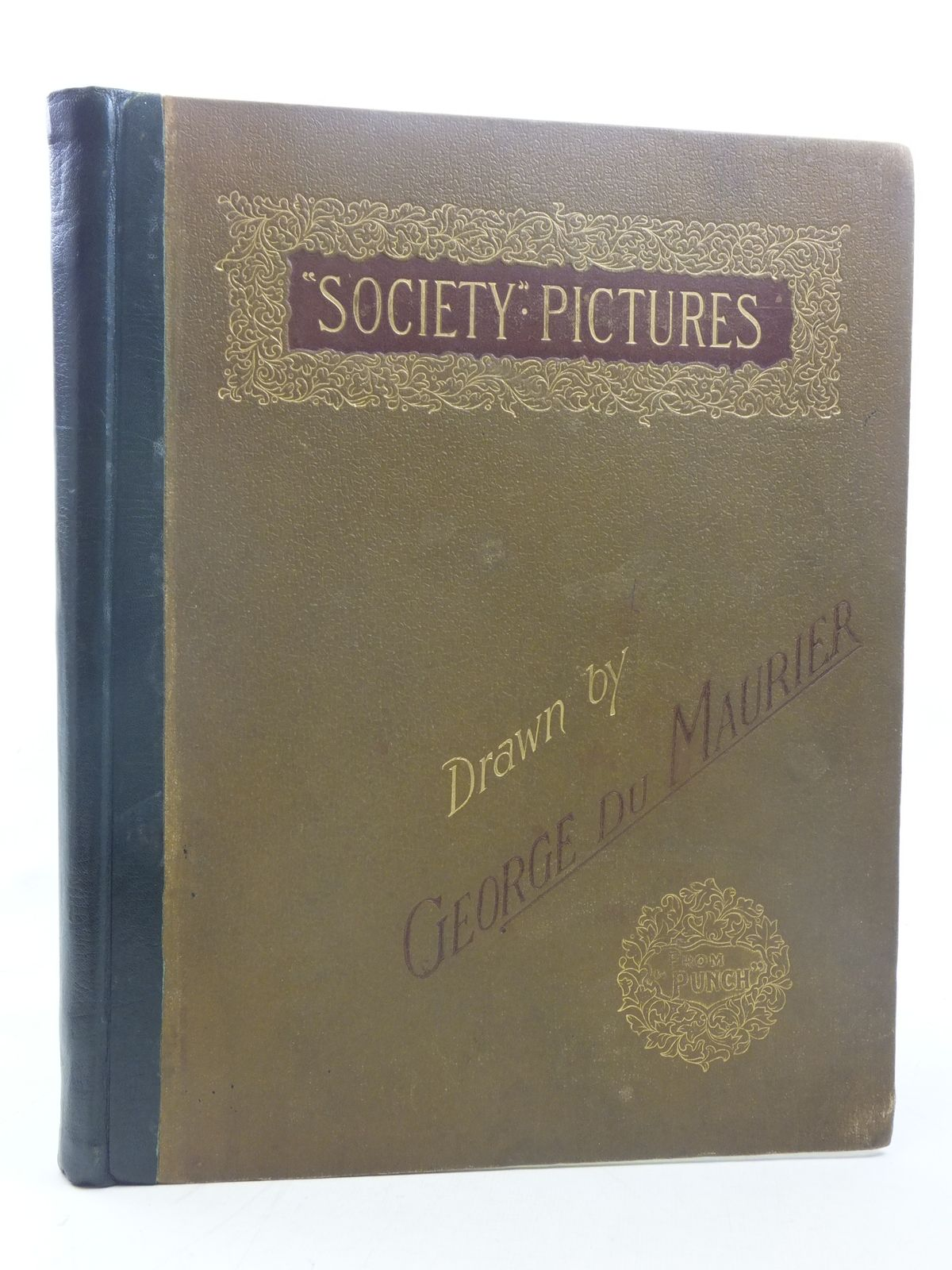 Photo of SOCIETY PICTURES VOLUME ONE illustrated by Du Maurier, George published by Bradbury, Agnew & Co. Ltd. (STOCK CODE: 2117269)  for sale by Stella & Rose's Books