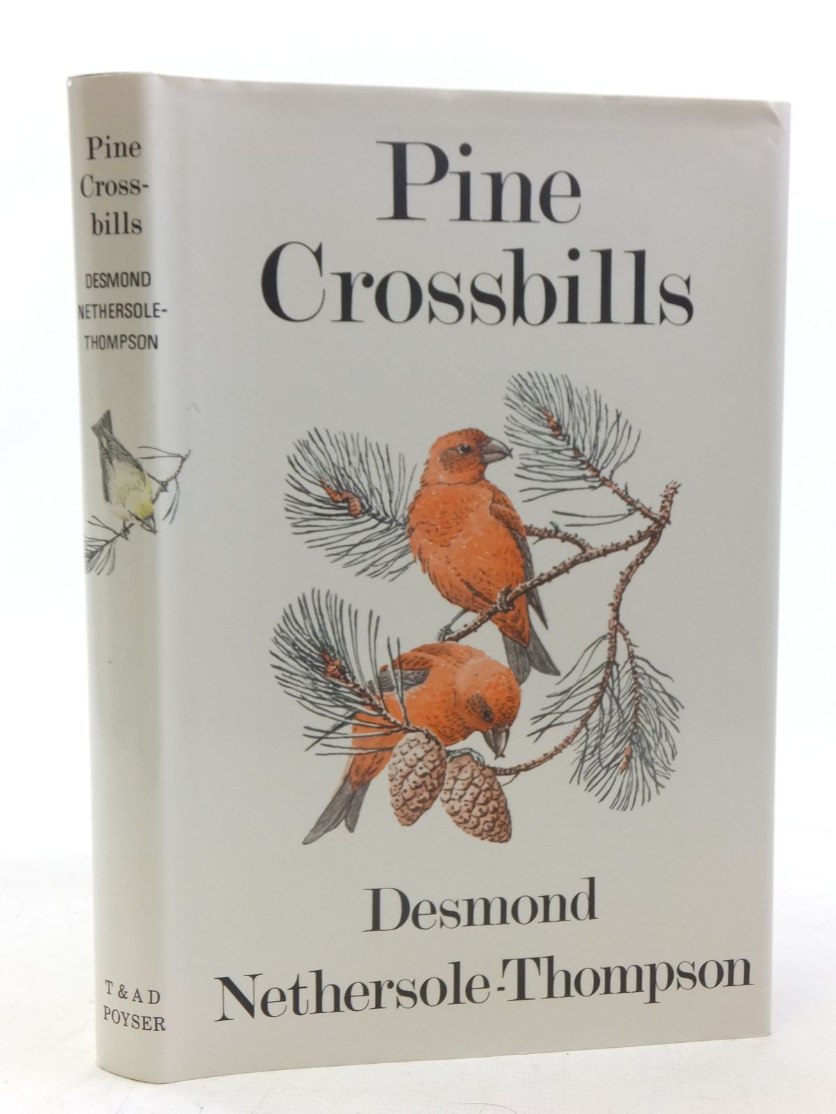 Photo of PINE CROSSBILLS written by Nethersole-Thompson, Desmond illustrated by Watson, Donald published by T. & A.D. Poyser (STOCK CODE: 2117281)  for sale by Stella & Rose's Books