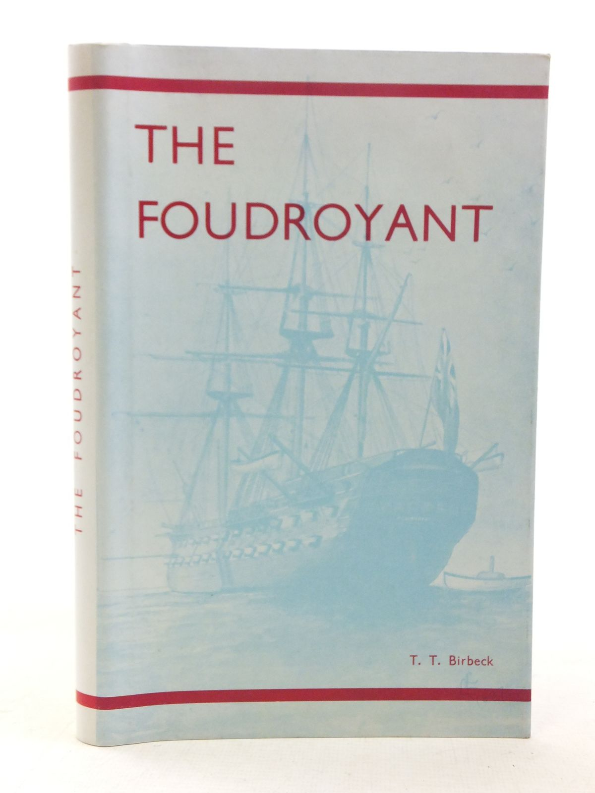 Photo of THE FOUDROYANT written by Birbeck, T.T. published by Chepstow Rural District Council (STOCK CODE: 2117354)  for sale by Stella & Rose's Books