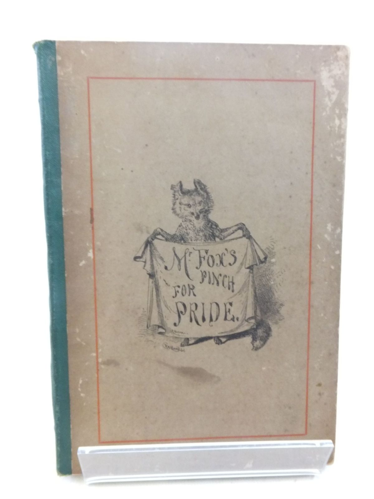 Photo of MR FOX'S PINCH FOR PRIDE written by Clark, Frances illustrated by Moore, R.H. published by John Bellows (STOCK CODE: 2117636)  for sale by Stella & Rose's Books