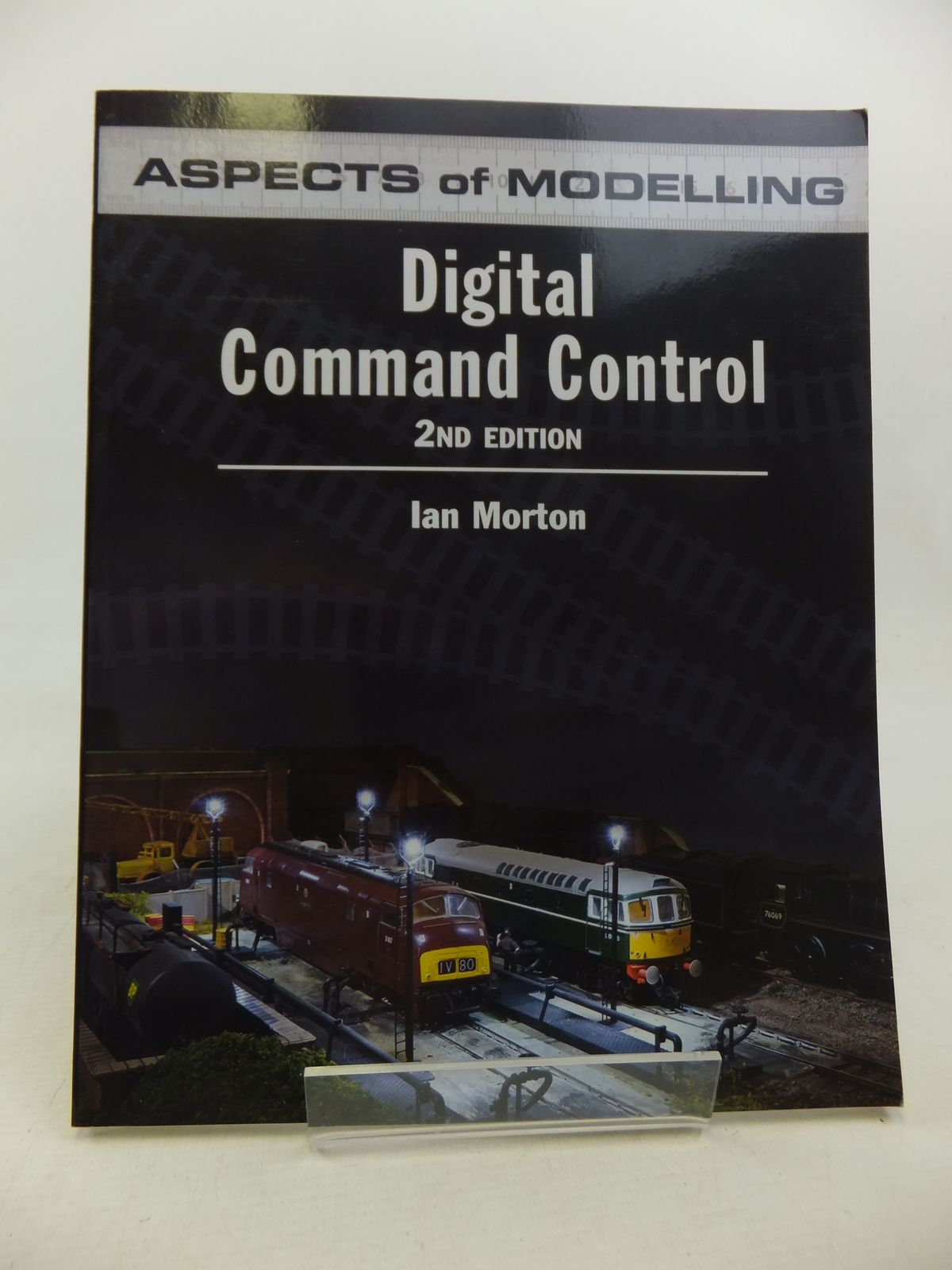 Photo of DIGITAL COMMAND CONTROL written by Morton, Ian published by Ian Allan (STOCK CODE: 2117761)  for sale by Stella & Rose's Books