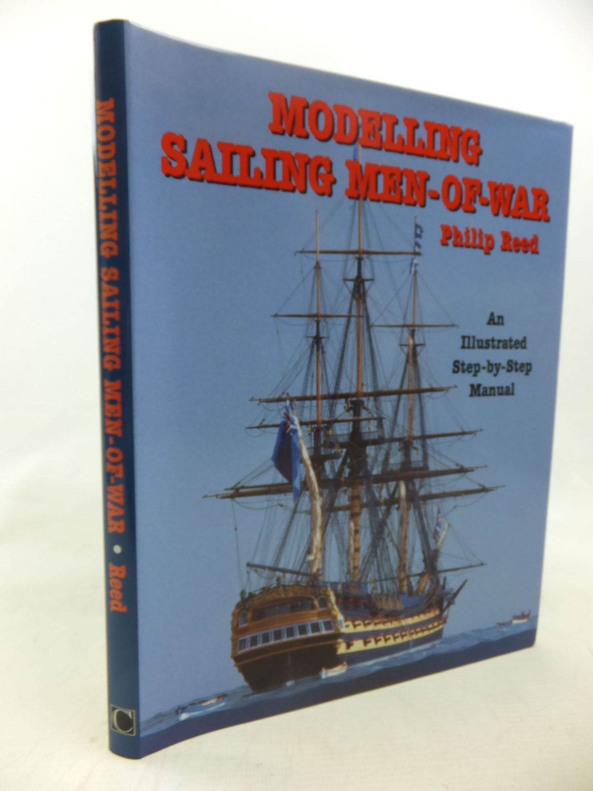 Photo of MODELLING SAILING MEN-OF-WAR AN ILLUSTRATED STEP-BY-STEP GUIDE written by Reed, Philip published by Chatham Publishing (STOCK CODE: 2117800)  for sale by Stella & Rose's Books