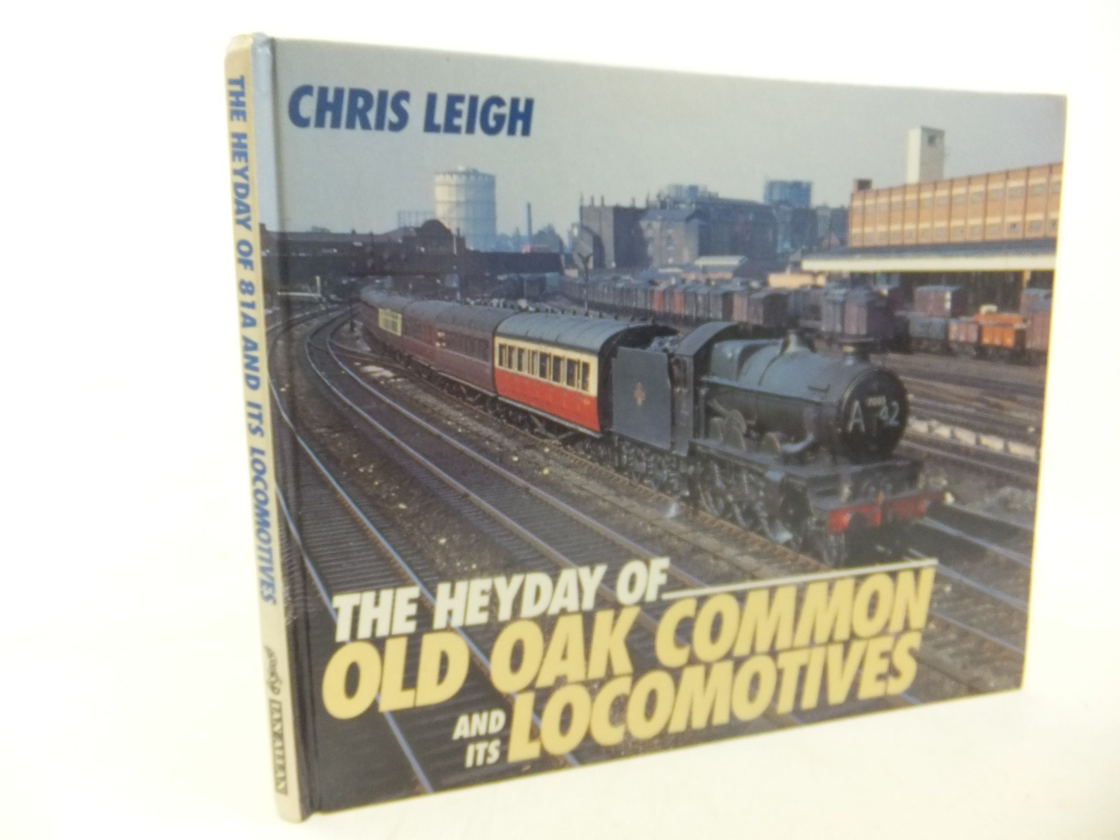 Photo of THE HEYDAY OF OLD OAK COMMON AND ITS LOCOMOTIVES written by Leigh, Chris published by Ian Allan Ltd. (STOCK CODE: 2117825)  for sale by Stella & Rose's Books