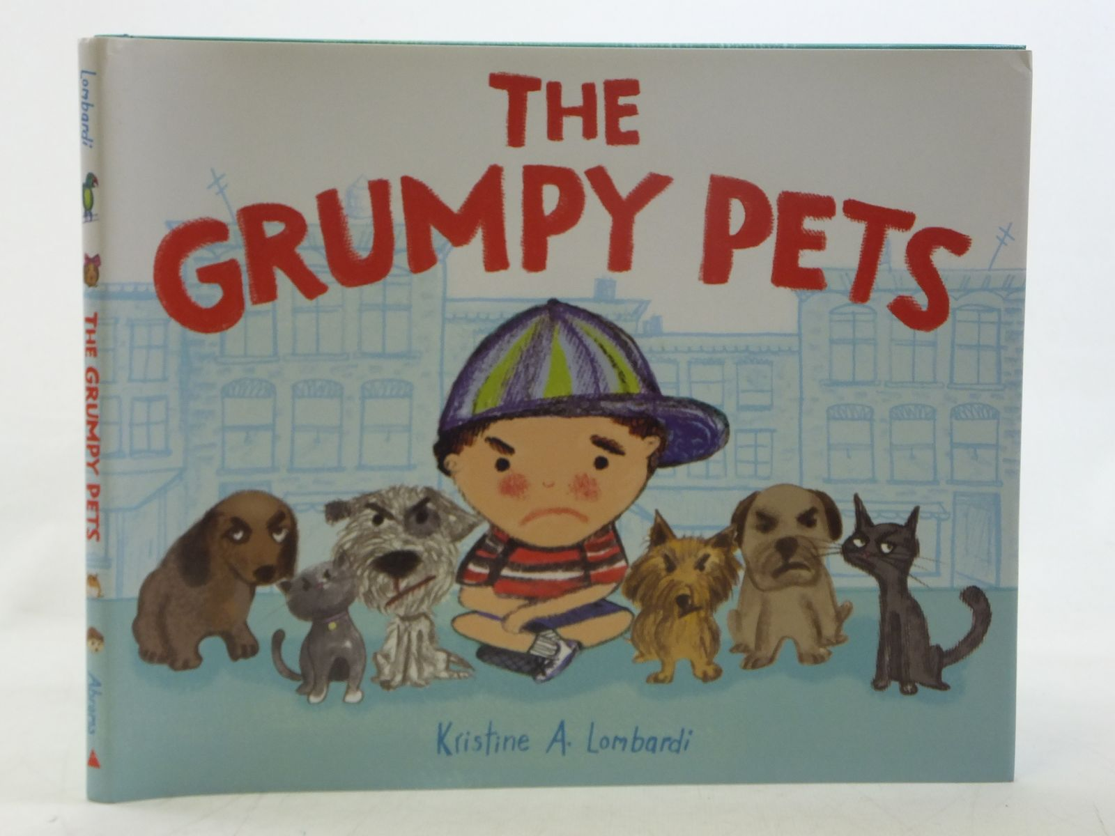 Photo of THE GRUMPY PETS written by Lombardi, Kristine A. illustrated by Lombardi, Kristine A. published by Abrams Books For Young Readers (STOCK CODE: 2117900)  for sale by Stella & Rose's Books