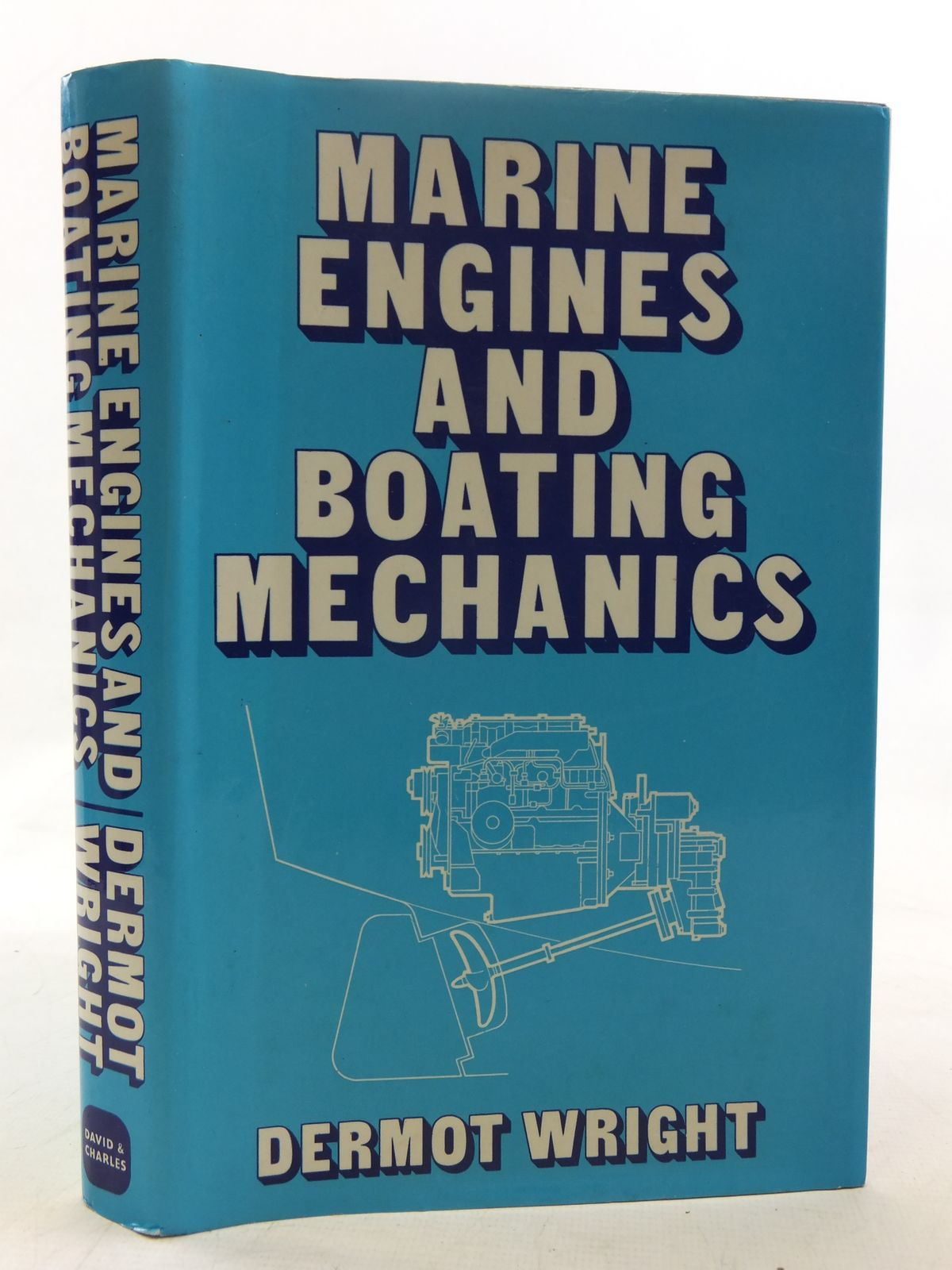 Photo of MARINE ENGINES AND BOATING MECHANICS written by Wright, Dermot published by David & Charles (STOCK CODE: 2117943)  for sale by Stella & Rose's Books