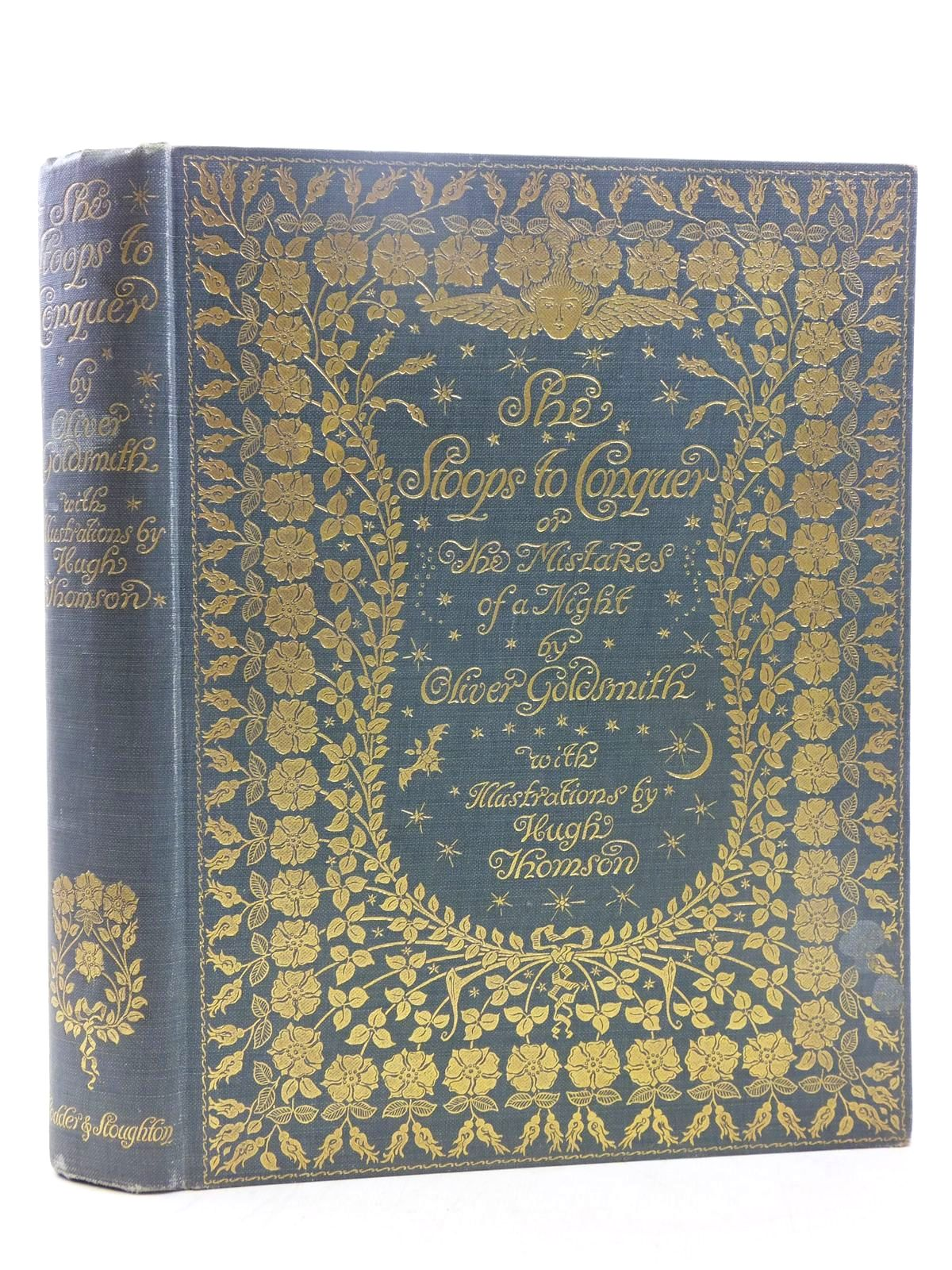 Photo of SHE STOOPS TO CONQUER OR THE MISTAKES OF A NIGHT written by Goldsmith, Oliver illustrated by Thomson, Hugh published by Hodder & Stoughton (STOCK CODE: 2117972)  for sale by Stella & Rose's Books