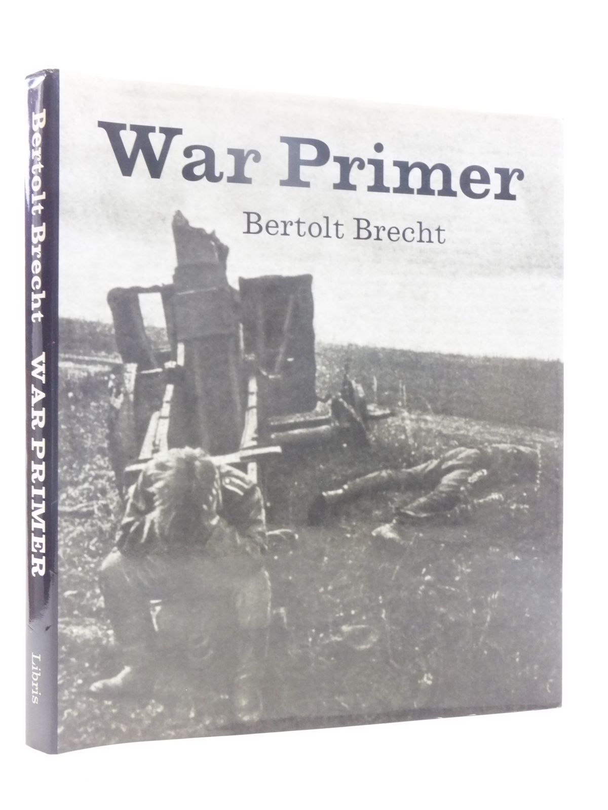 Photo of WAR PRIMER written by Brecht, Bertolt published by Libris (STOCK CODE: 2117989)  for sale by Stella & Rose's Books