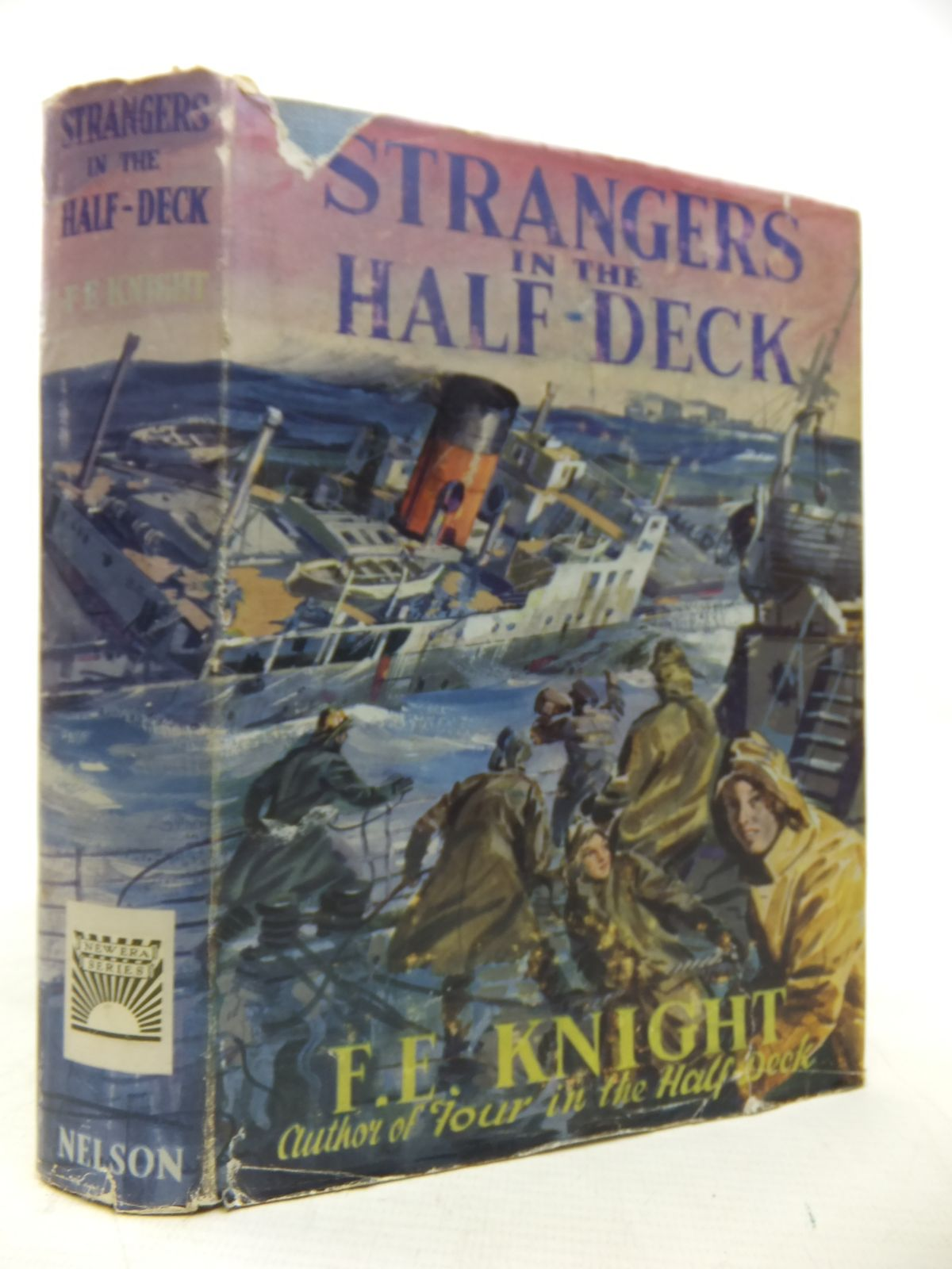 Photo of STRANGERS IN THE HALF-DECK written by Knight, F.E. illustrated by Johnston, Robert published by Thomas Nelson and Sons Ltd. (STOCK CODE: 2118028)  for sale by Stella & Rose's Books