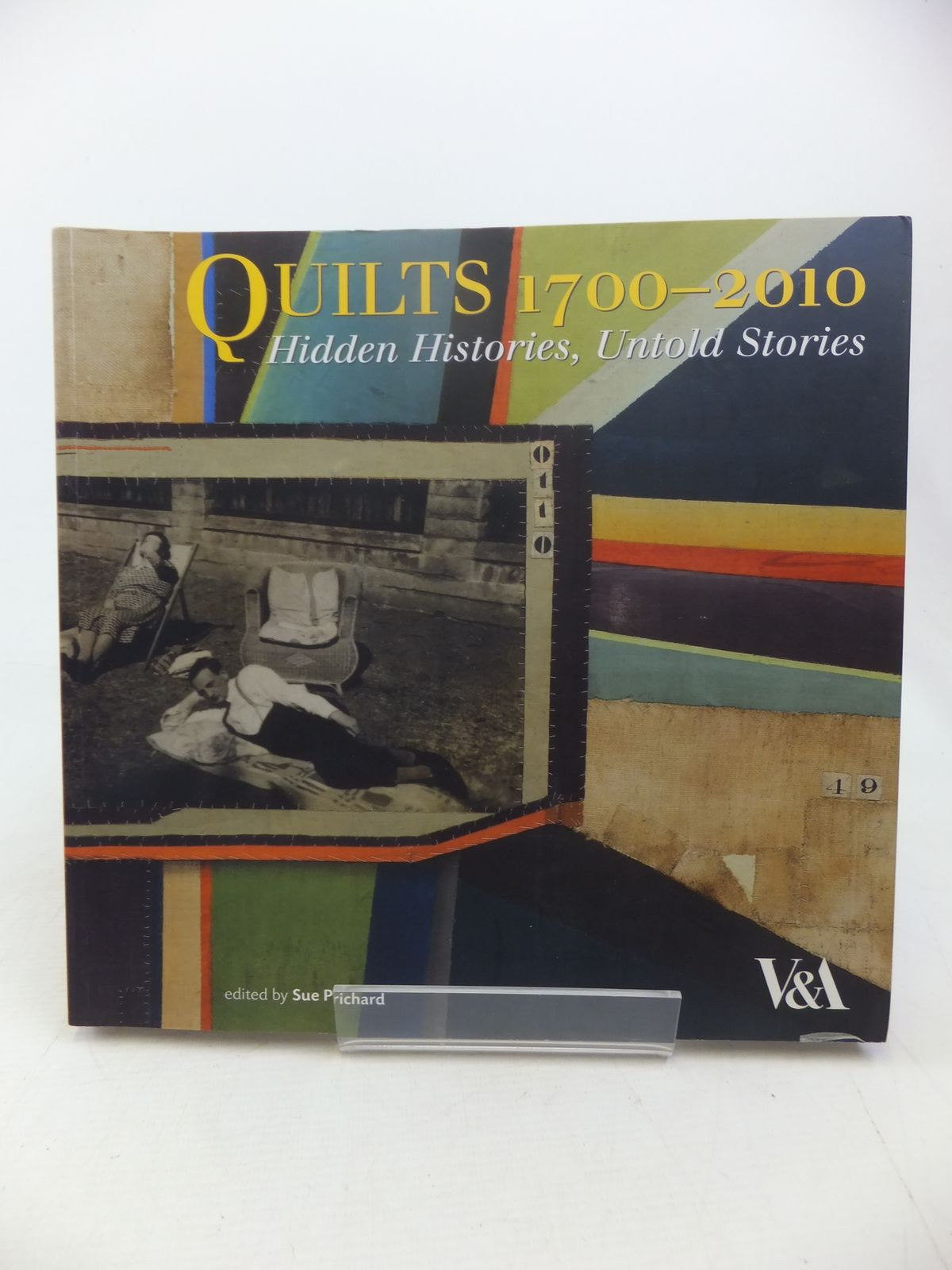Photo of QUILTS 1700-2010 HIDDEN HISTORIES, UNTOLD STORIES written by Prichard, Sue published by V&A Publications (STOCK CODE: 2118057)  for sale by Stella & Rose's Books