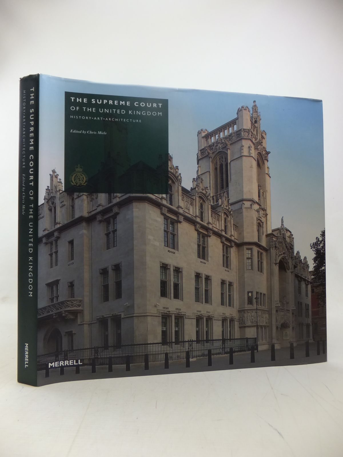 Photo of THE SUPREME COURT OF THE UNITED KINGDOM HISTORY, ART, ARCHITECTURE written by Miele, Chris published by Merrell Publishers Limited (STOCK CODE: 2118058)  for sale by Stella & Rose's Books