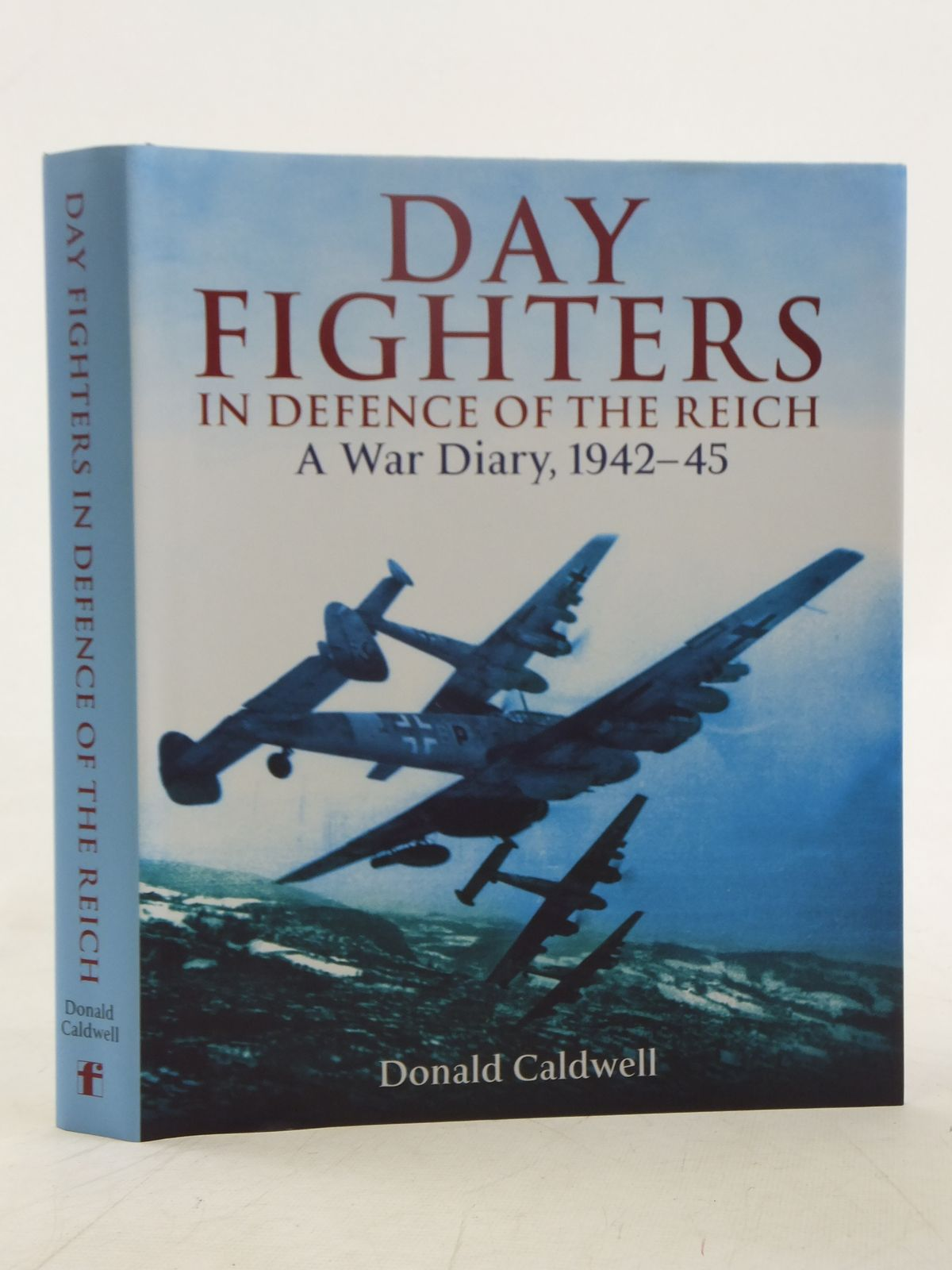 Photo of DAY FIGHTERS IN DEFENCE OF THE REICH A WAR DIARY, 1942-45 written by Caldwell, Donald published by Frontline Books (STOCK CODE: 2118126)  for sale by Stella & Rose's Books